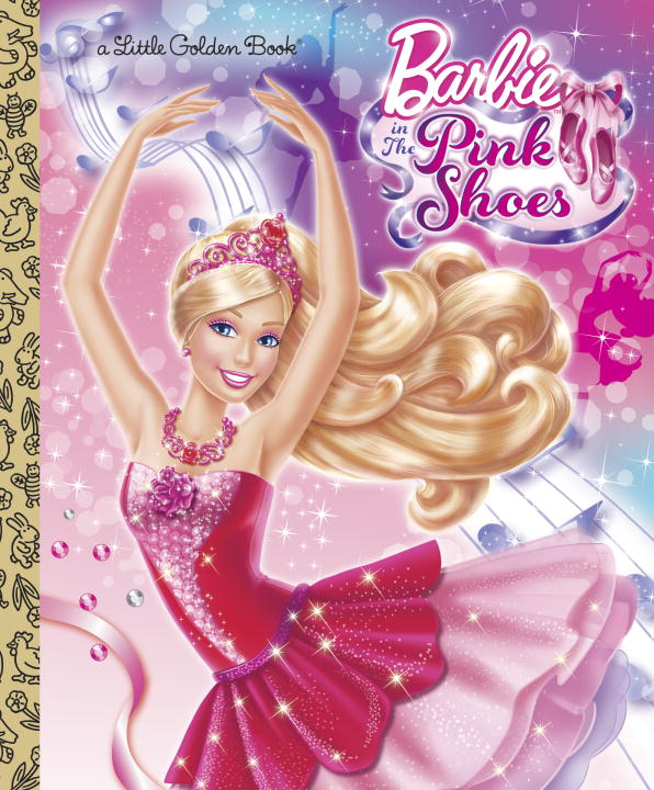 Cover image for Barbie in the Pink Shoes Little Golden Book (Barbie) [electronic resource] :