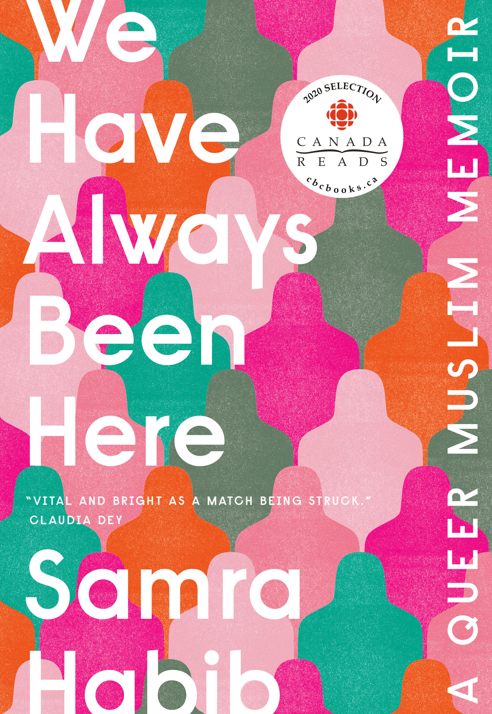 Cover Image of We Have Always Been Here
