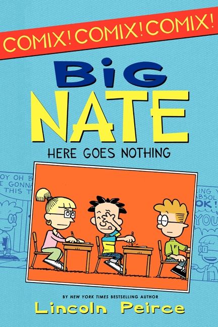 Big Nate: Here Goes Nothing [electronic resource (downloadable eBook)]