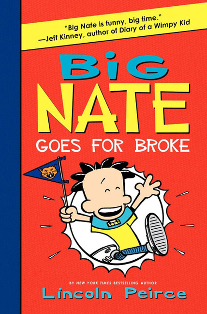 Big Nate Goes for Broke [electronic resource (downloadable eBook)]