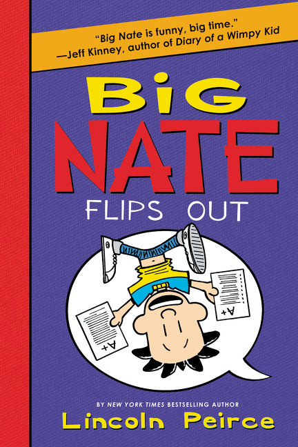 Cover Image of Big Nate Flips Out