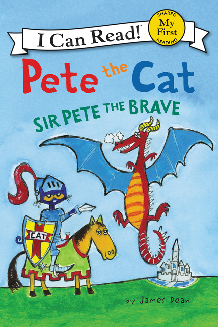 Cover Image of Pete the Cat: Sir Pete the Brave
