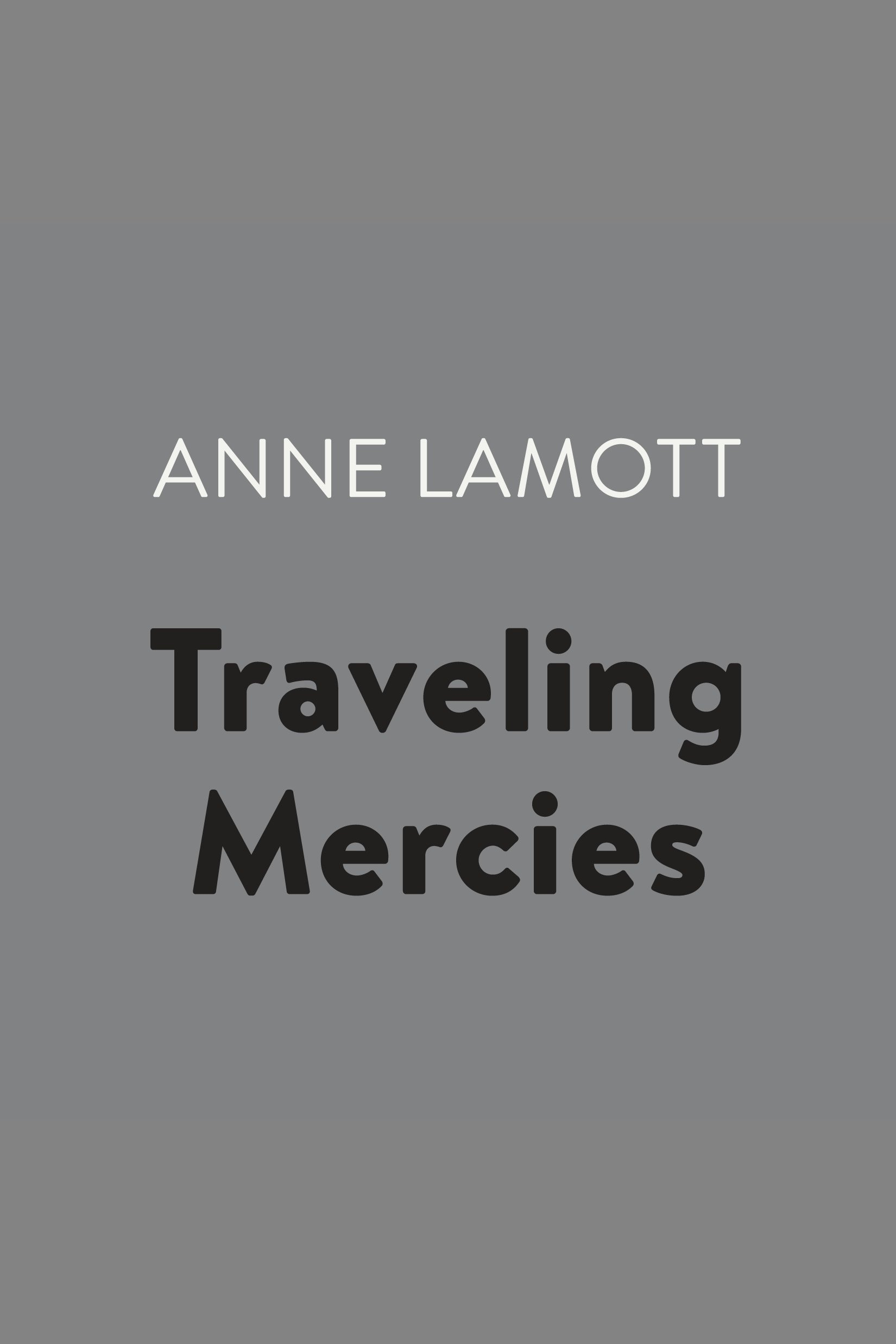 Traveling mercies some thoughts on faith cover image