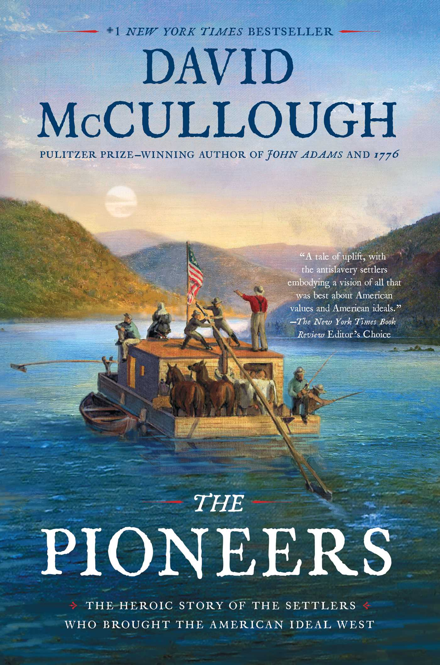 The pioneers the heroic story of the settlers who brought the American ideal west cover image