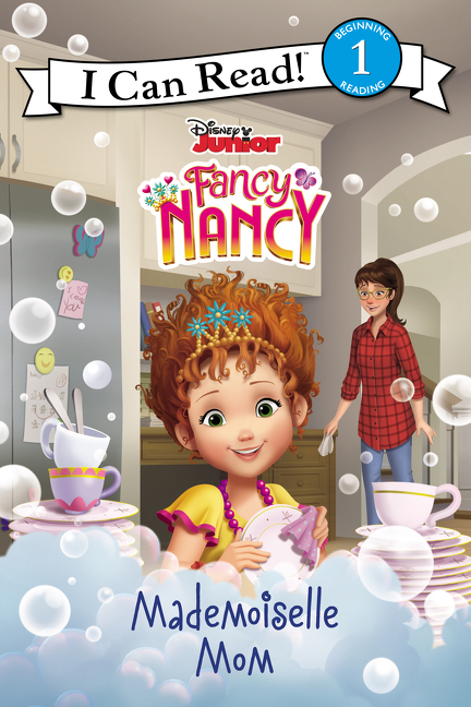 Cover image for Disney Junior Fancy Nancy: Mademoiselle Mom [electronic resource] :