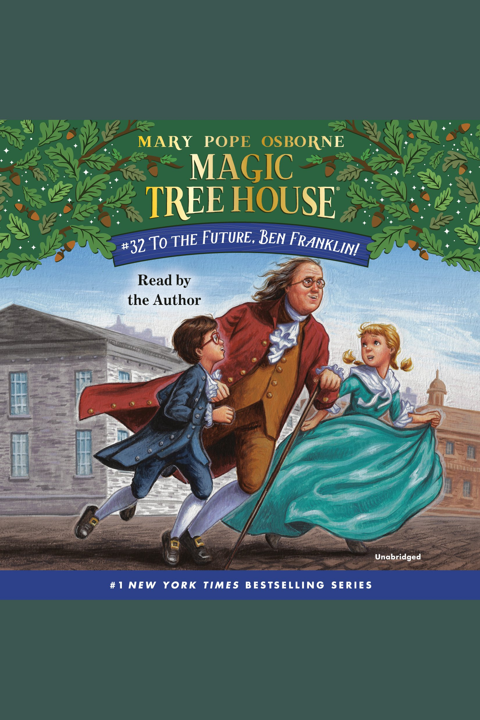 Magic Tree House, Book 32 To the Future, Ben Franklin!