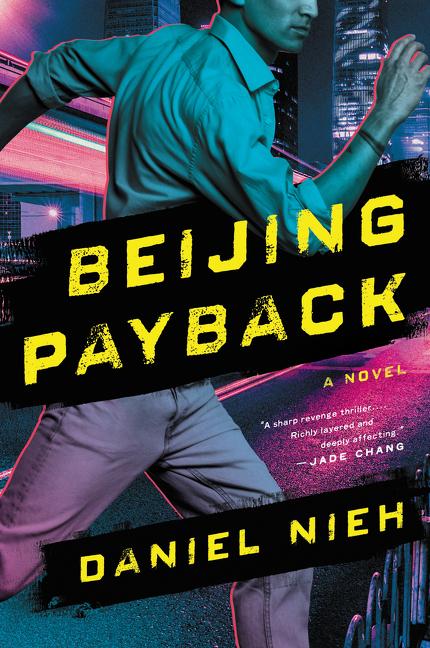 Beijing Payback A Novel