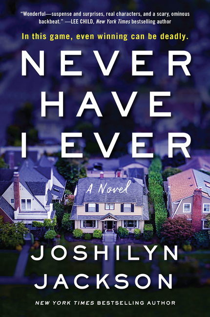 Never have I ever : a novel