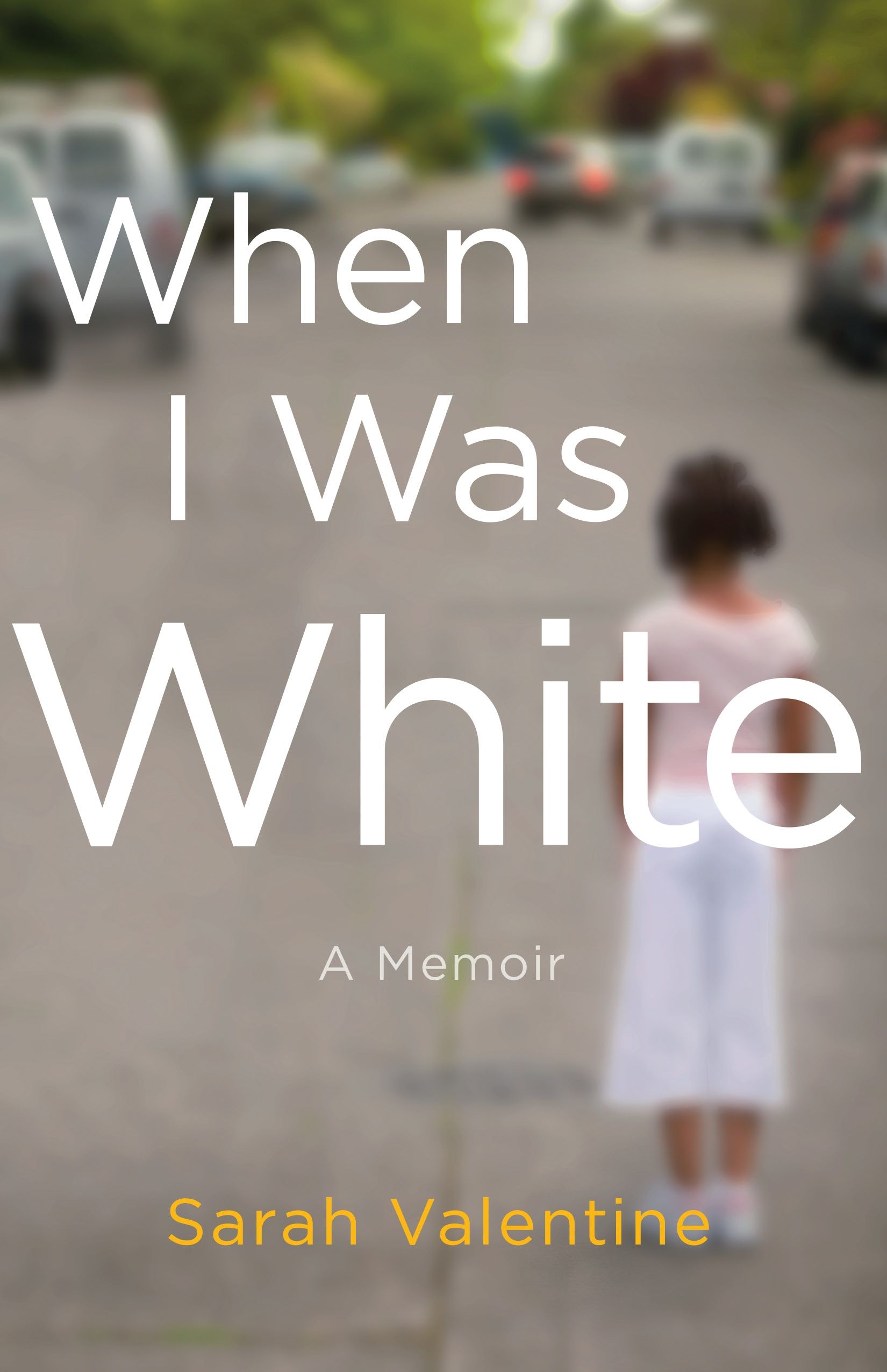 When I Was White [electronic resource] : A Memoir