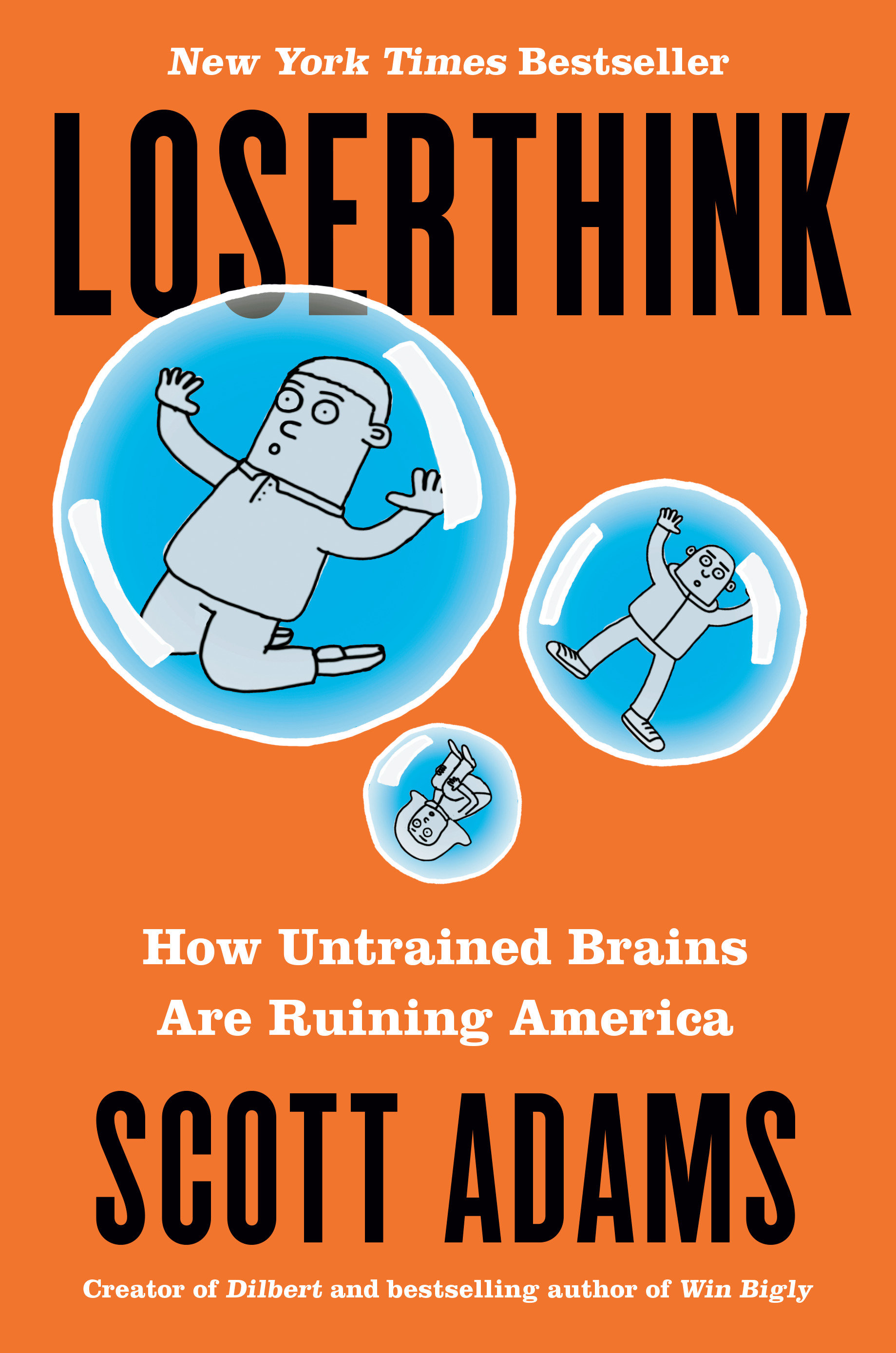 Loserthink how untrained brains are ruining America cover image