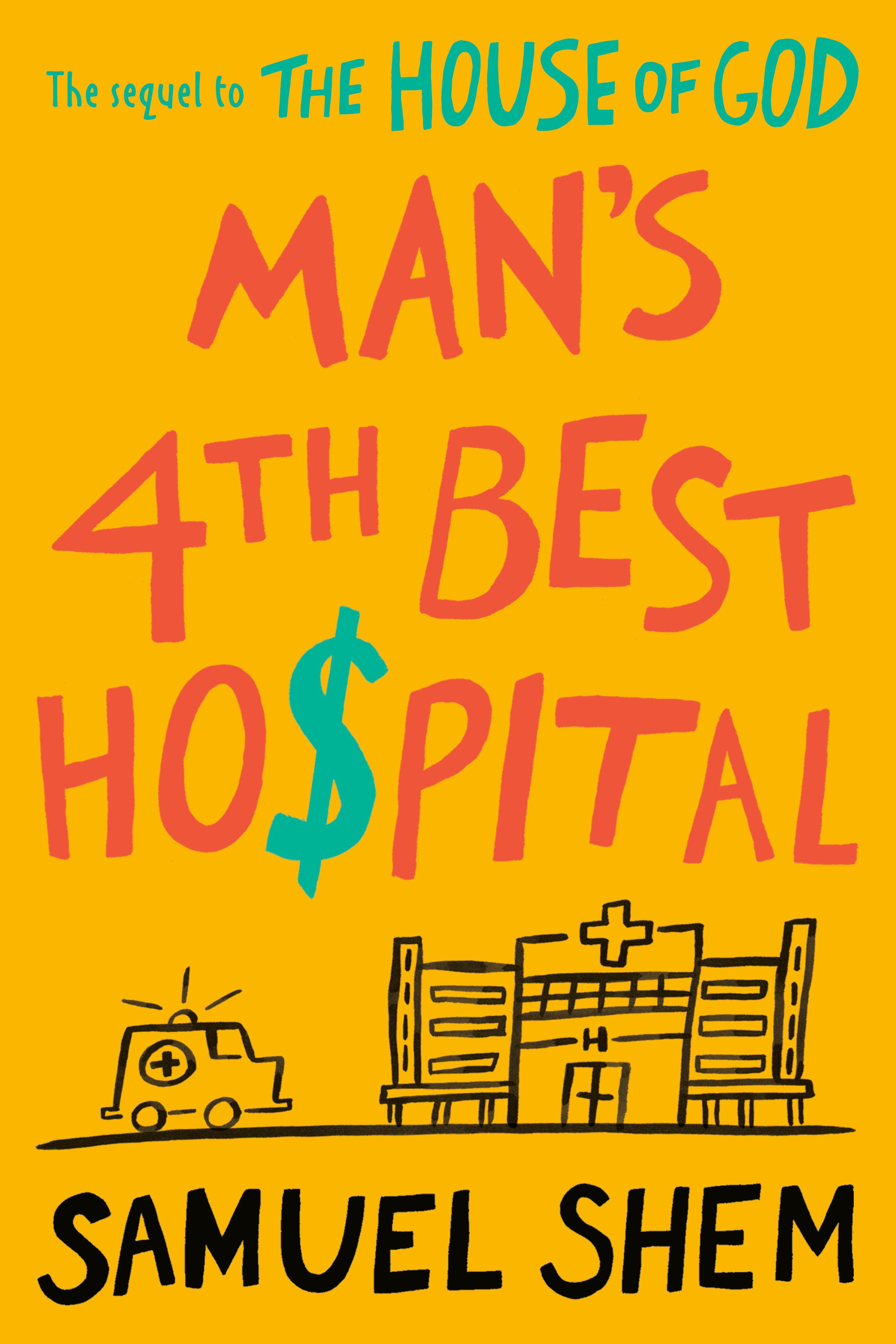 Cover Image of Man's 4th Best Hospital