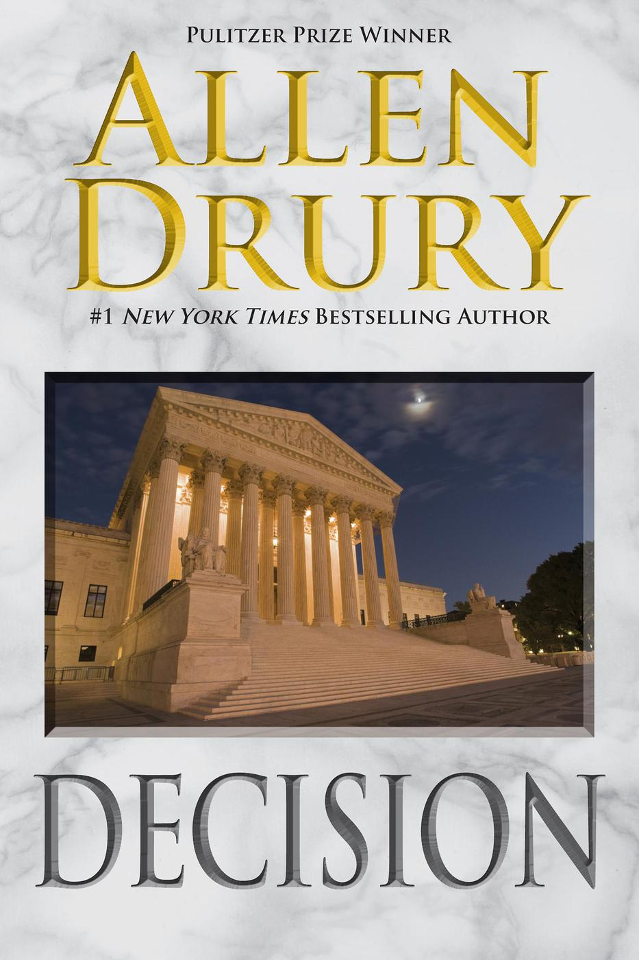 Decision (Advise and Consent, #2) [electronic resource (downloadable eBook)]