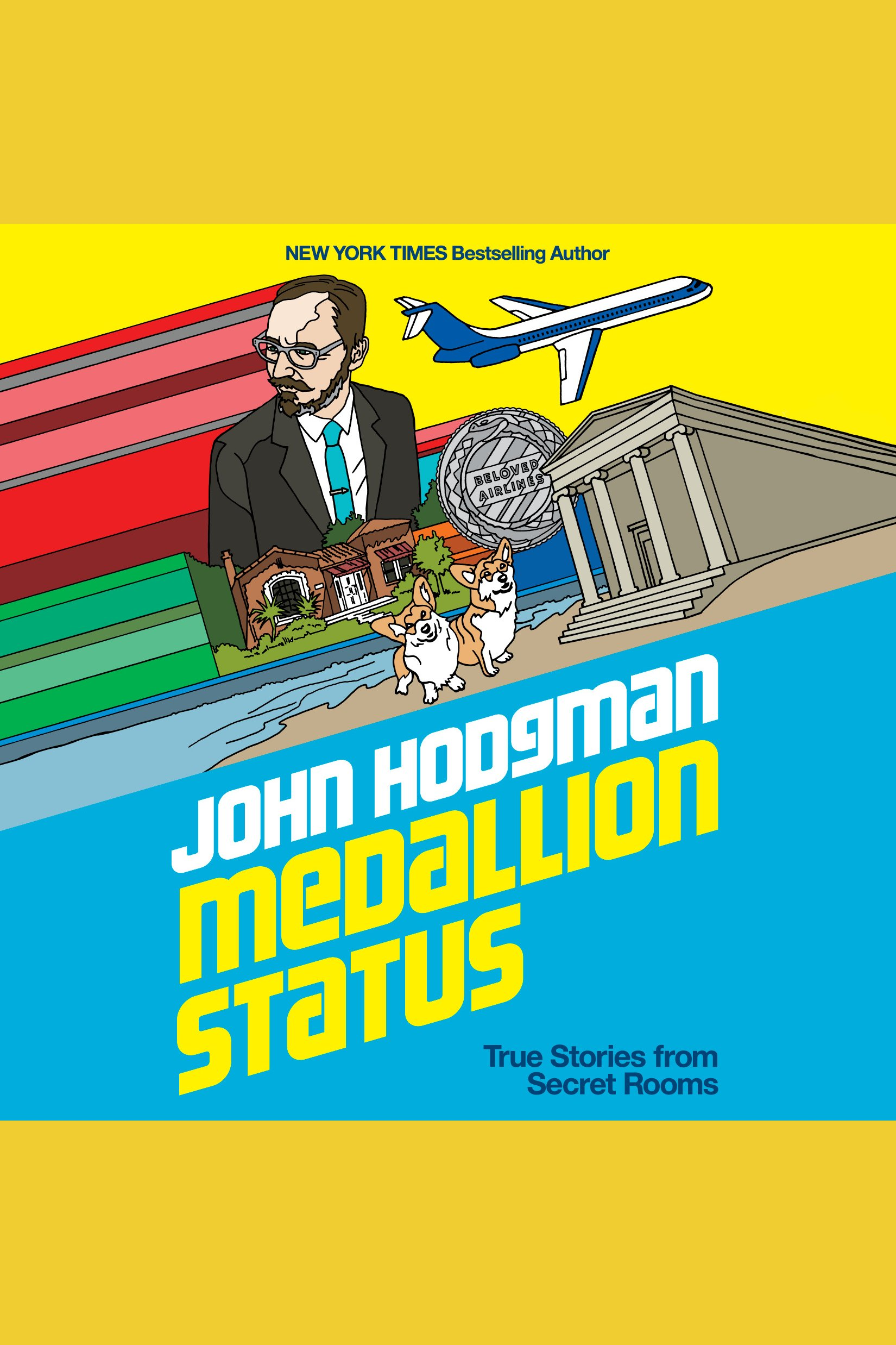 Medallion status true stories from secret rooms cover image
