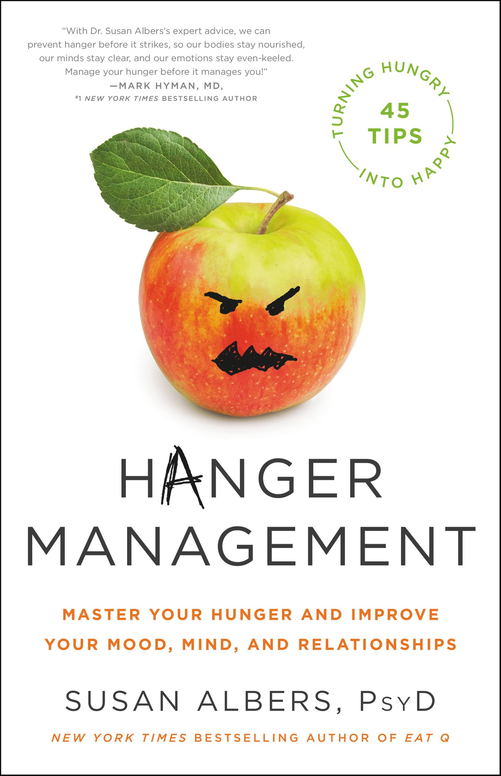 Hanger management [electronic resource (downloadable eBook)] : master your hunger and improve your mood, mind, and relationships