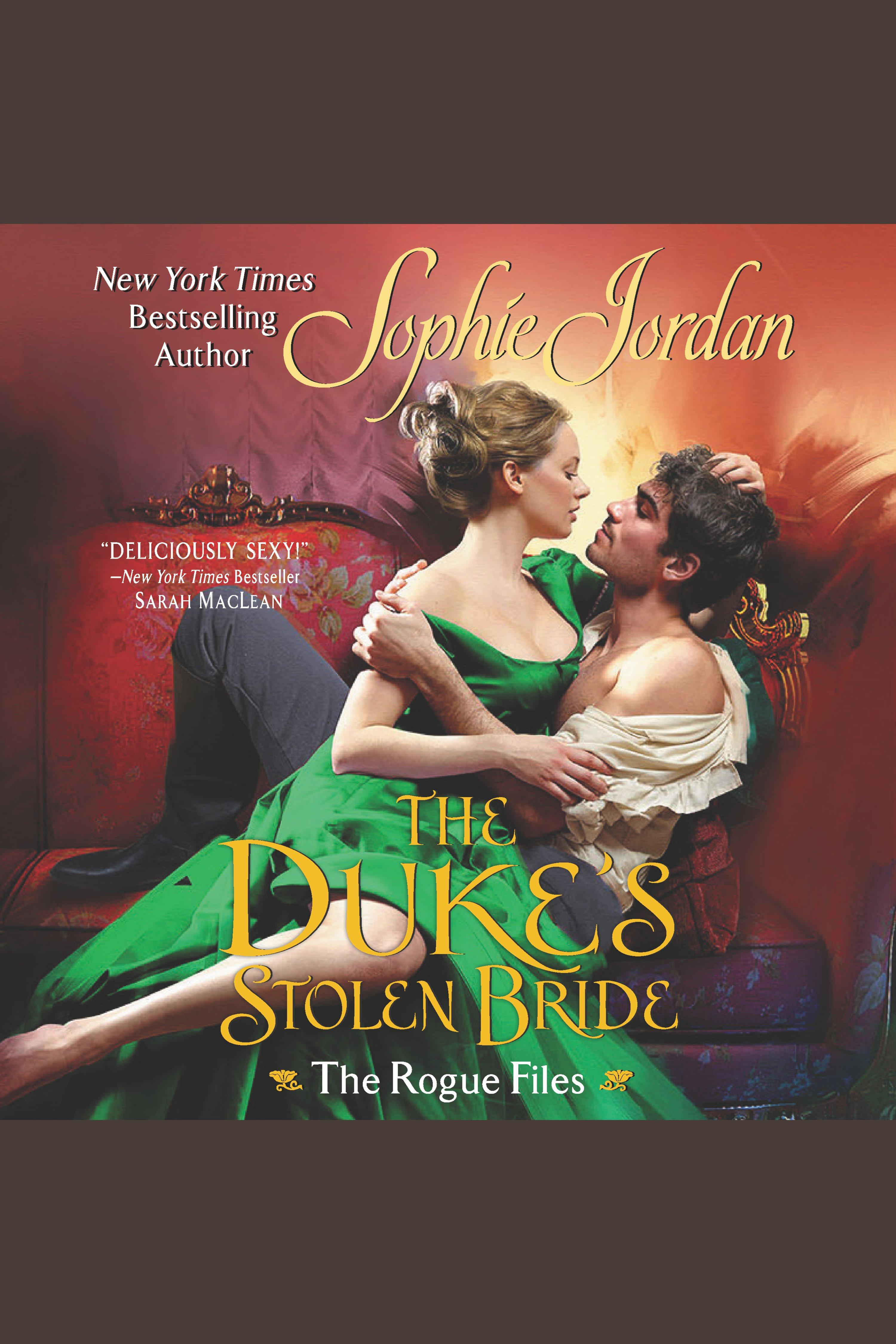 Duke's Stolen Bride, The The Rogue Files, Book 5