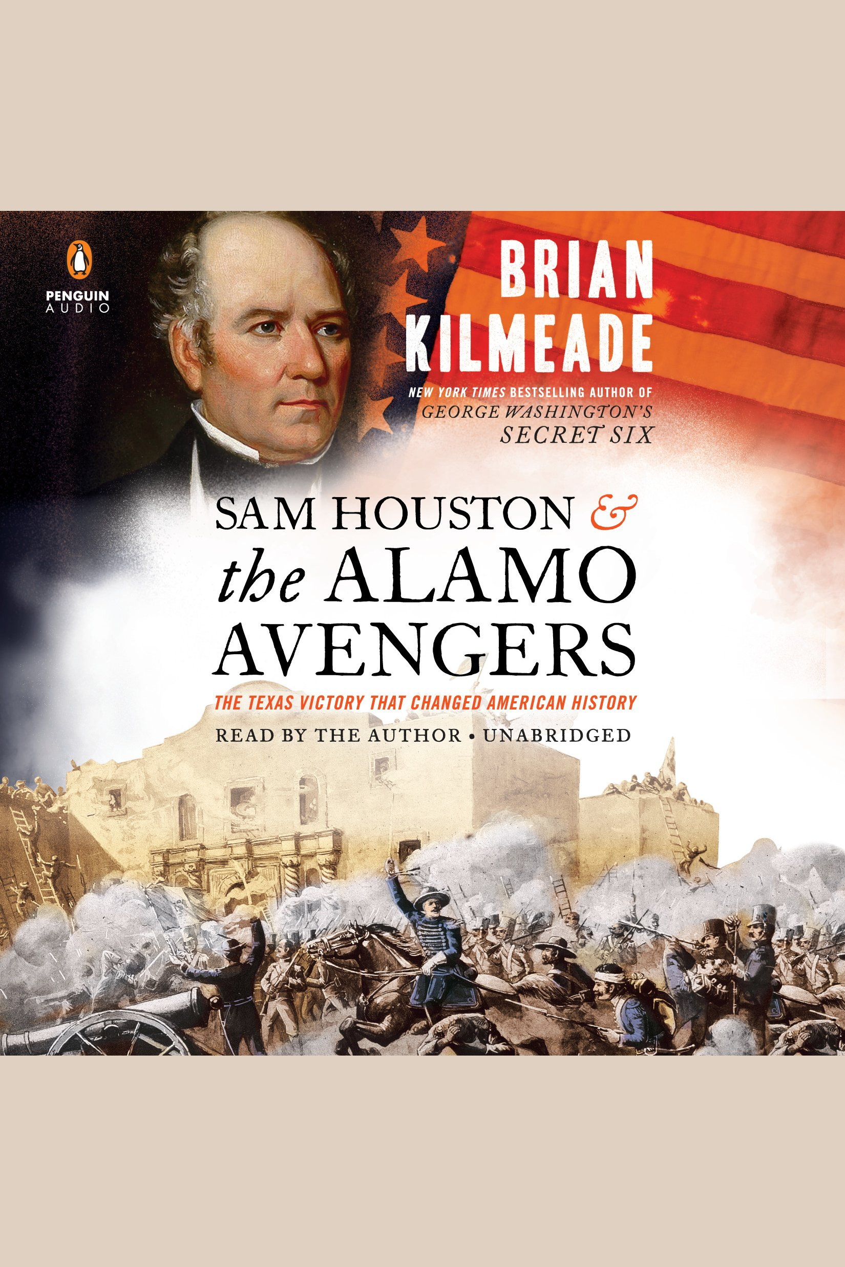 Sam Houston and the Alamo Avengers [electronic resource] : The Texas Victory That Changed American History