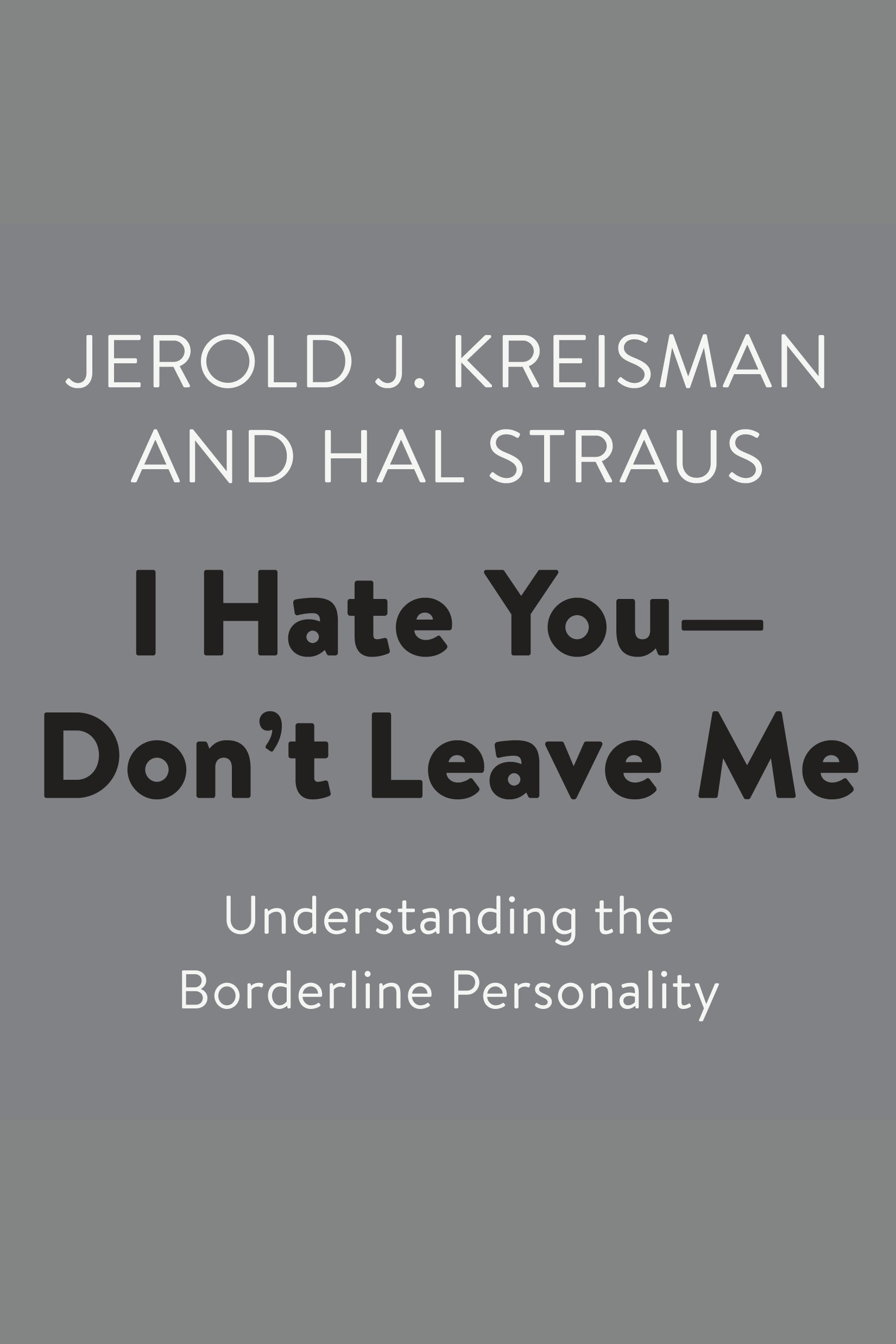 Cover Image of I Hate You–Don't Leave Me