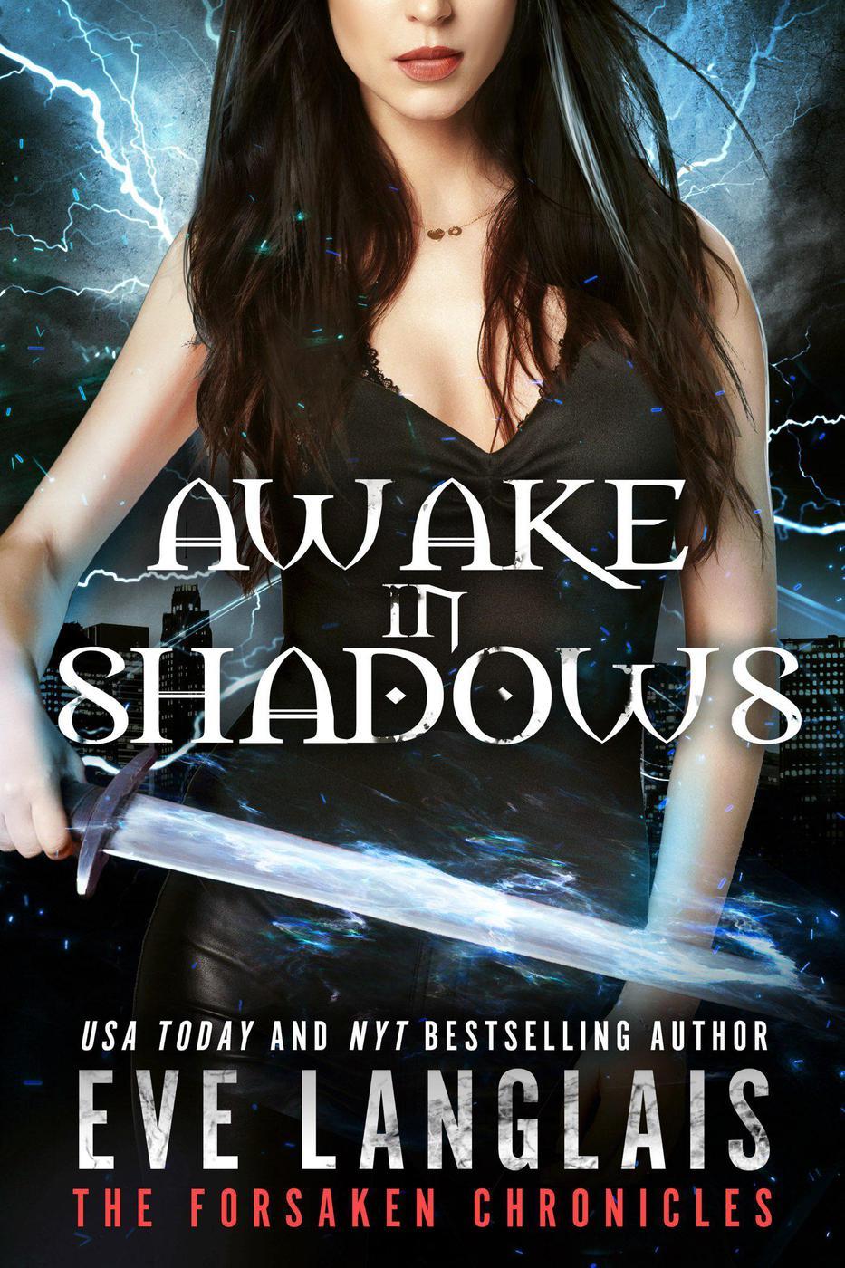 Awake in Shadows (The Forsaken Chronicles, #2)