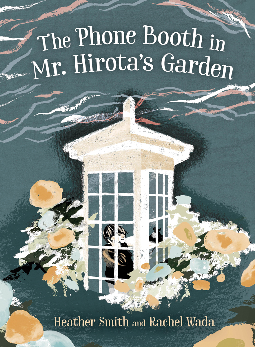 Cover Image of The Phone Booth in Mr. Hirota's Garden