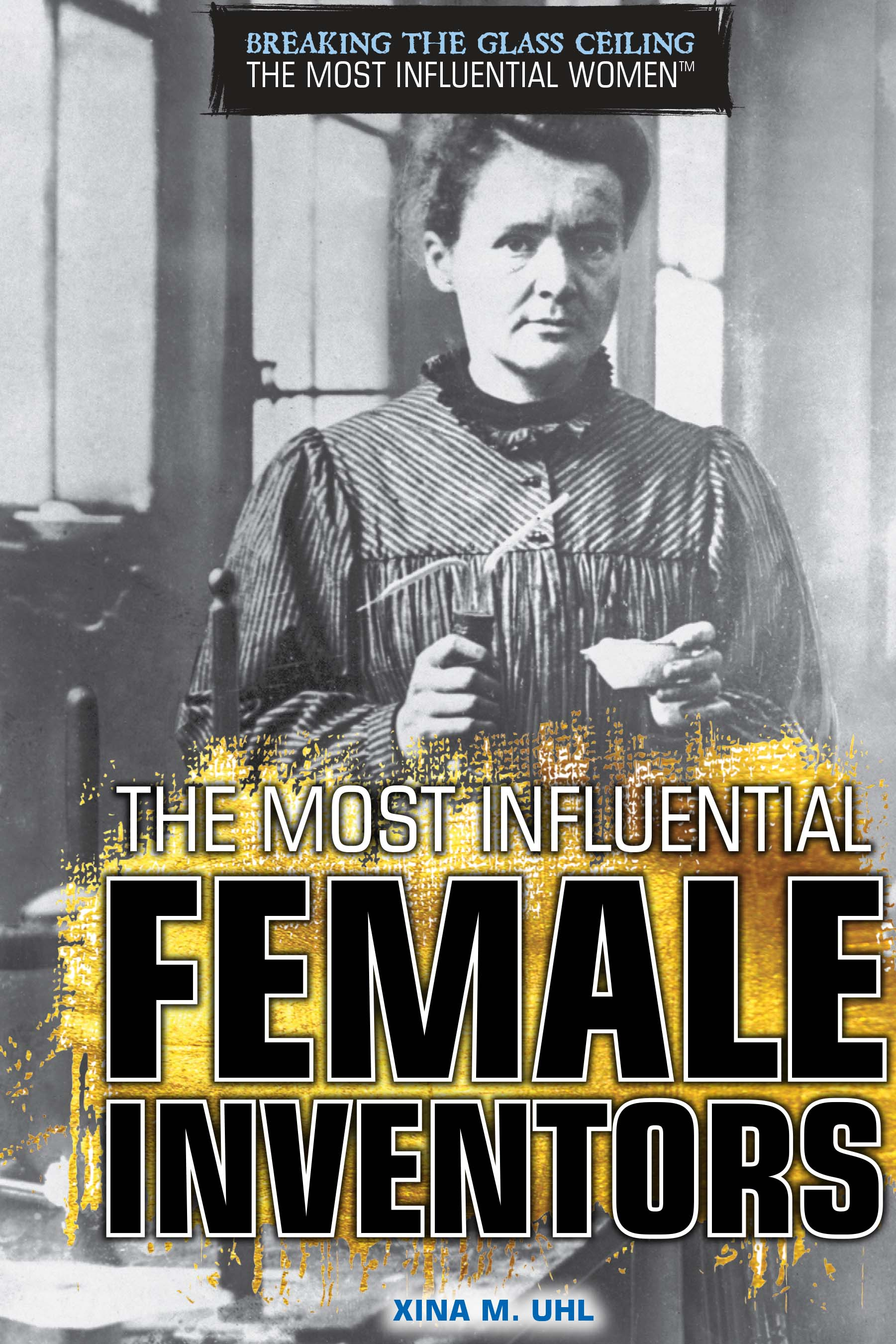 Cover image for The Most Influential Female Inventors [electronic resource] :