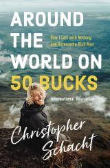 Around the World on 50 Bucks by Christopher Schacht, book cover