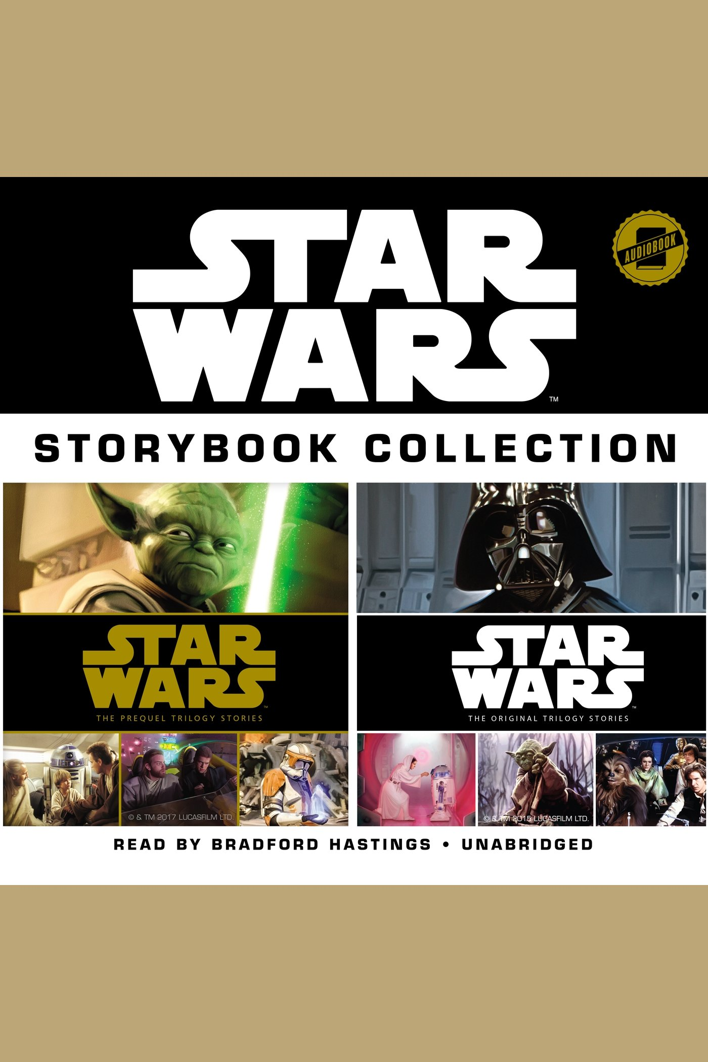 Star Wars Storybook Collection Star Wars: The Prequel Trilogy Stories and Star Wars: The Original Trilogy Stories