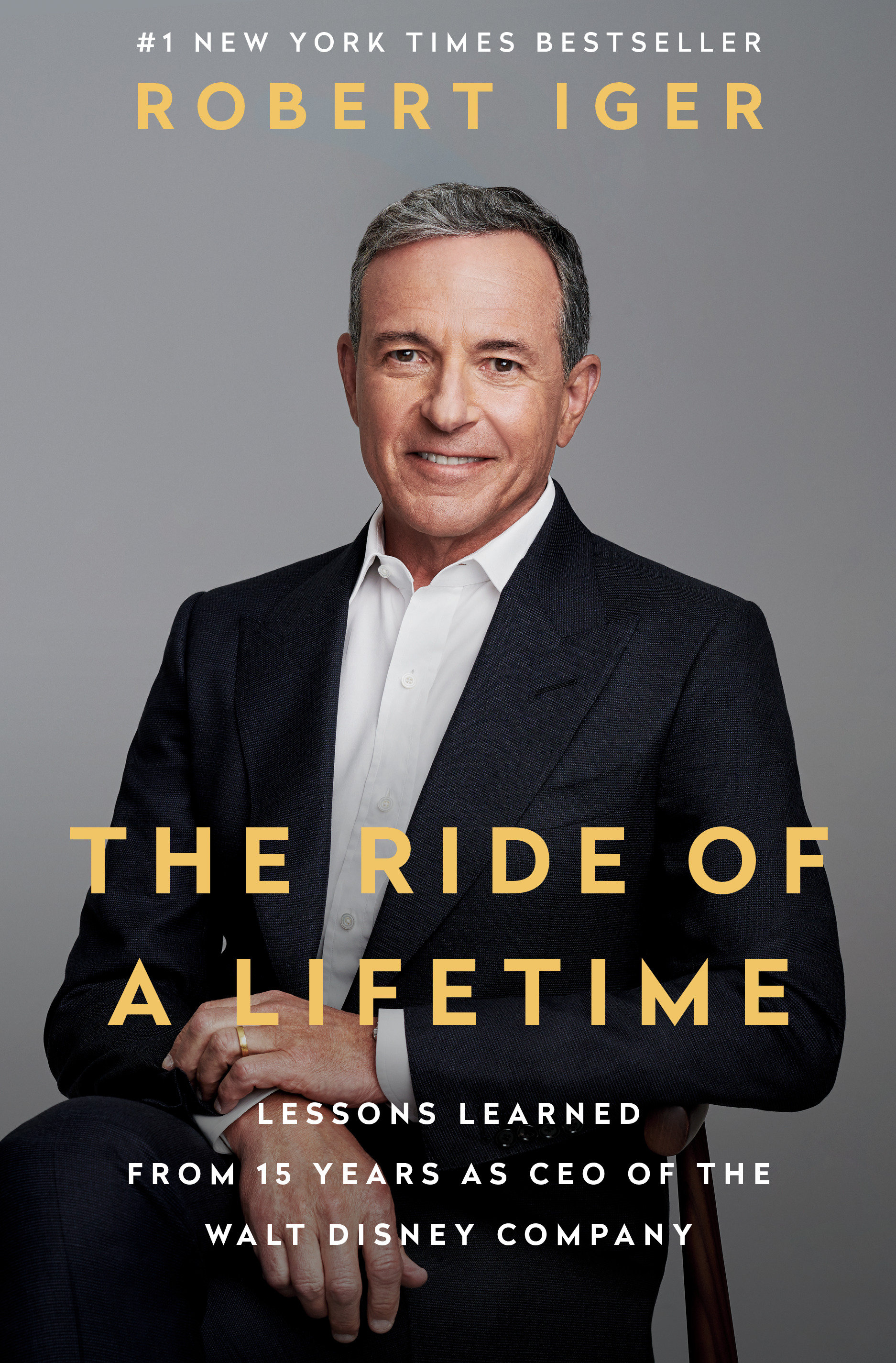 Cover image for The Ride of a Lifetime [electronic resource] : Lessons Learned from 15 Years as CEO of the Walt Disney Company