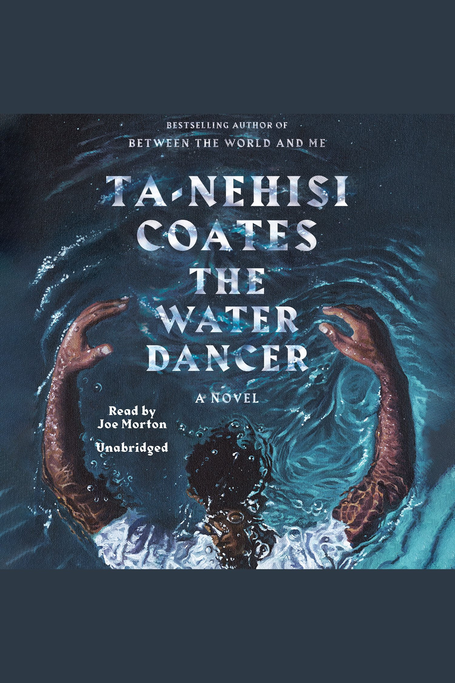 Water Dancer, The A Novel