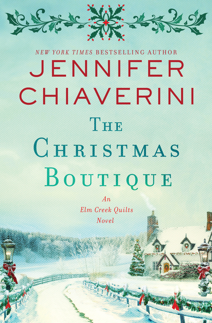 The Christmas Boutique An Elm Creek Quilts Novel