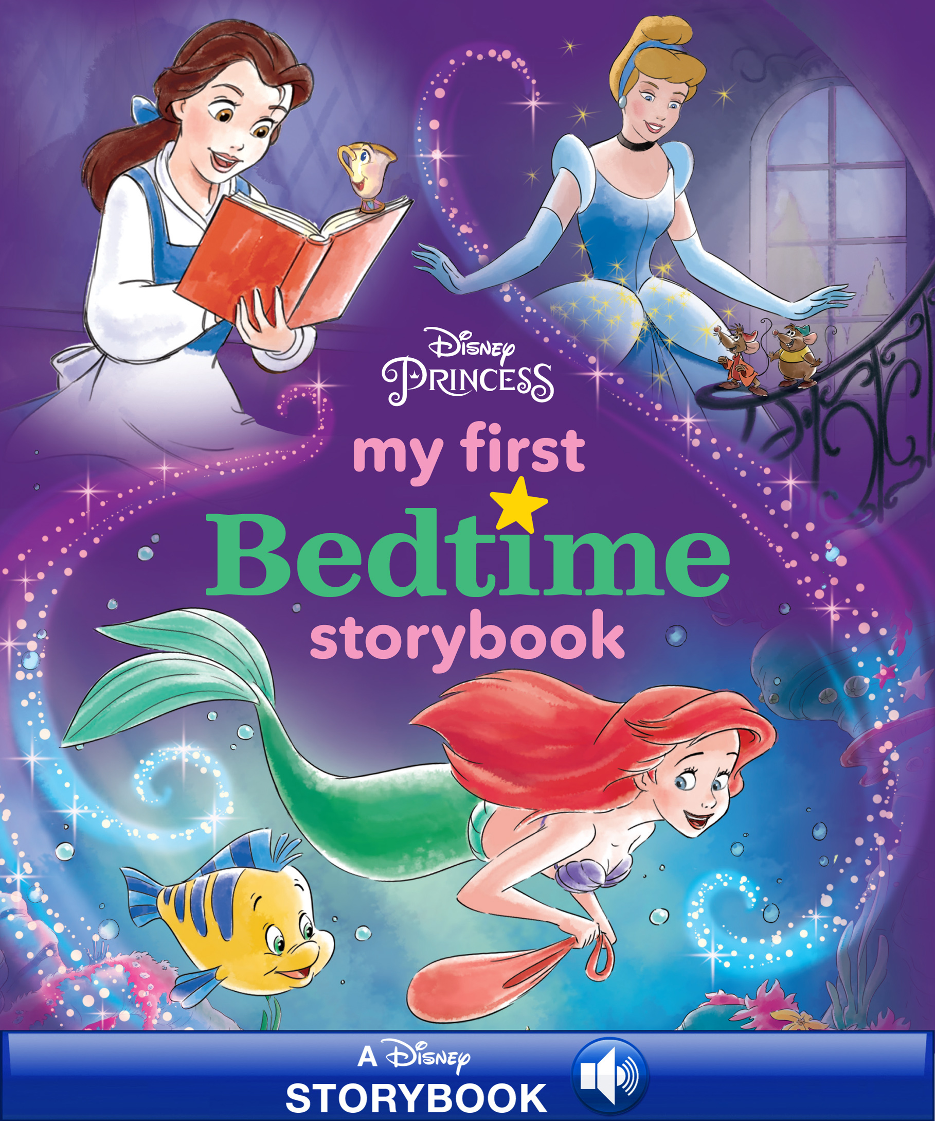 My First Disney Princess Bedtime Storybook [electronic resource (downloadable eBook)] : Read-Along
