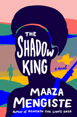 Cover image for The Shadow King: A Novel [electronic resource] :