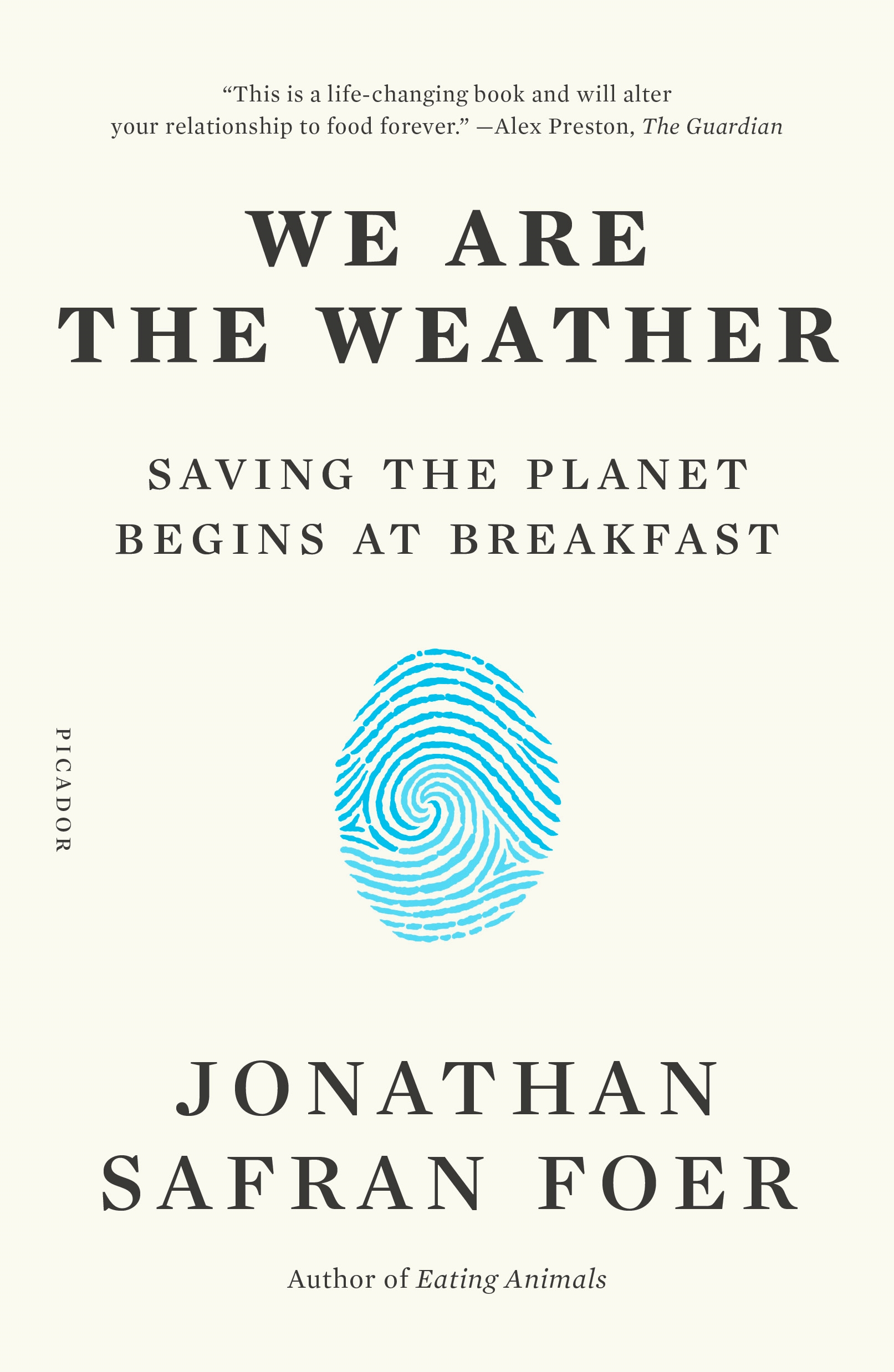 We are the weather saving the planet begins at breakfast cover image