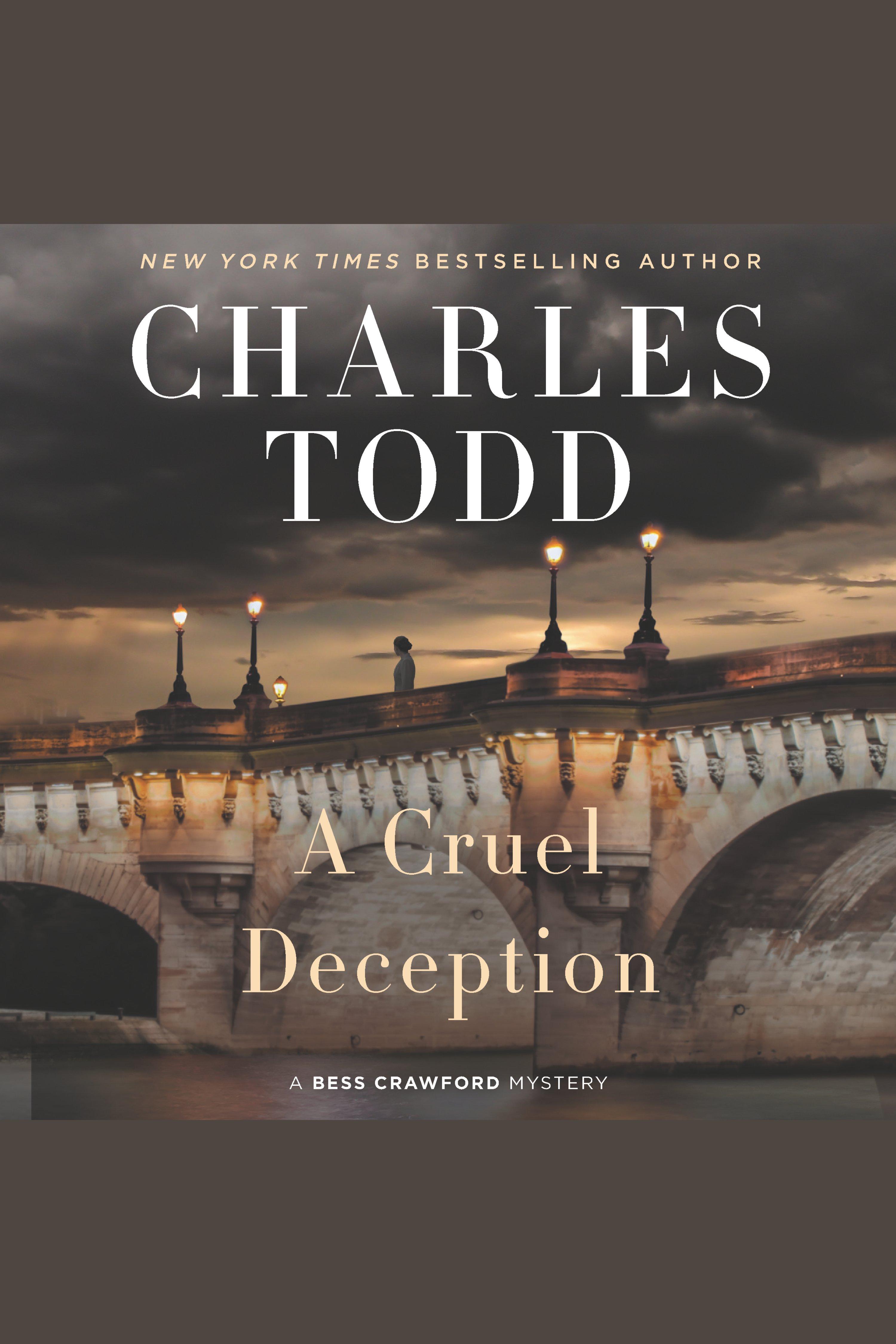 Cruel Deception, A A Bess Crawford Mystery