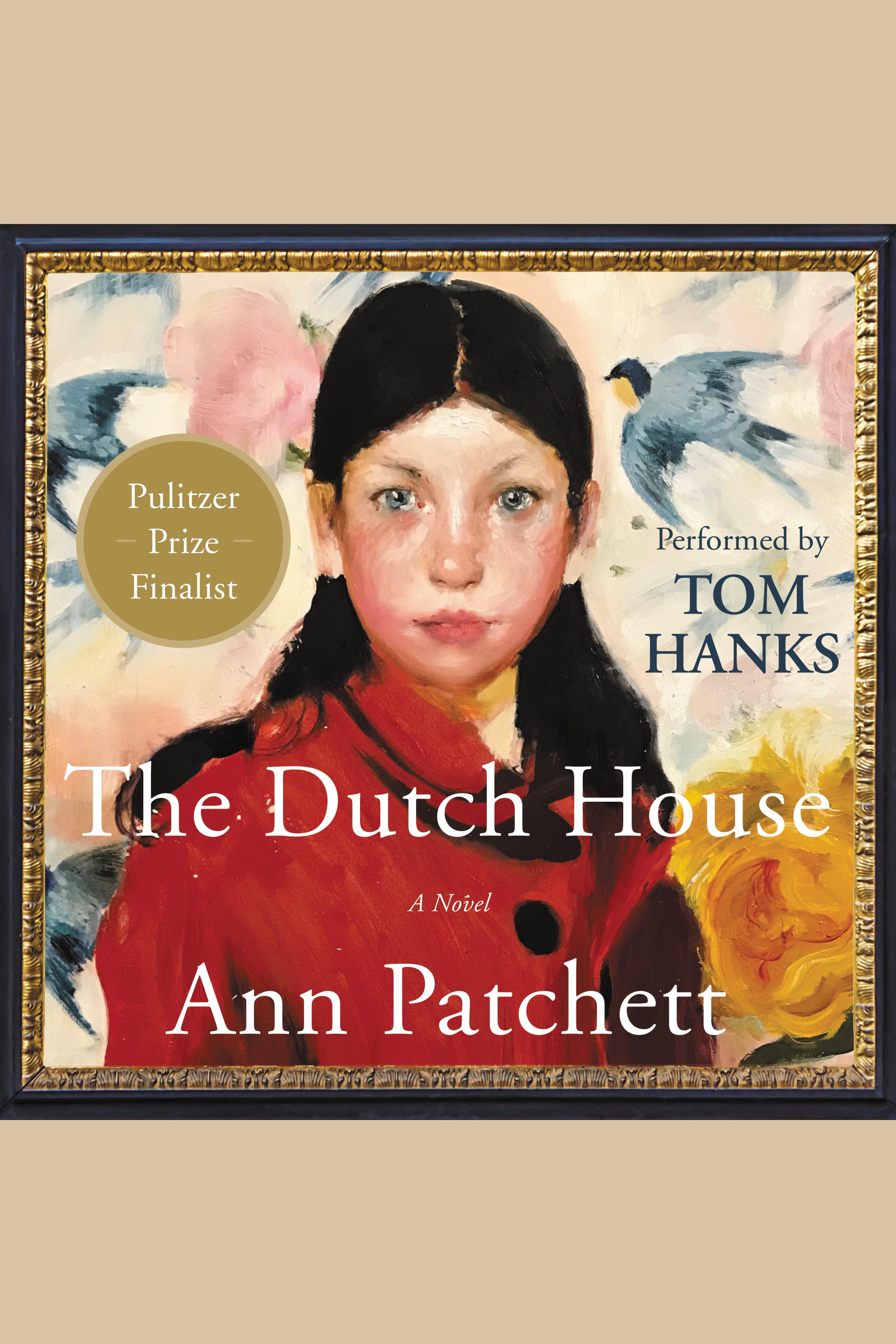Dutch House, The A Novel