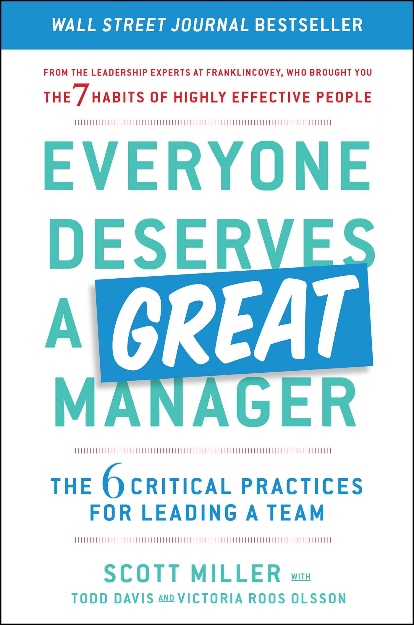 Cover image for Everyone Deserves a Great Manager [electronic resource] : The 6 Critical Practices for Leading a Team