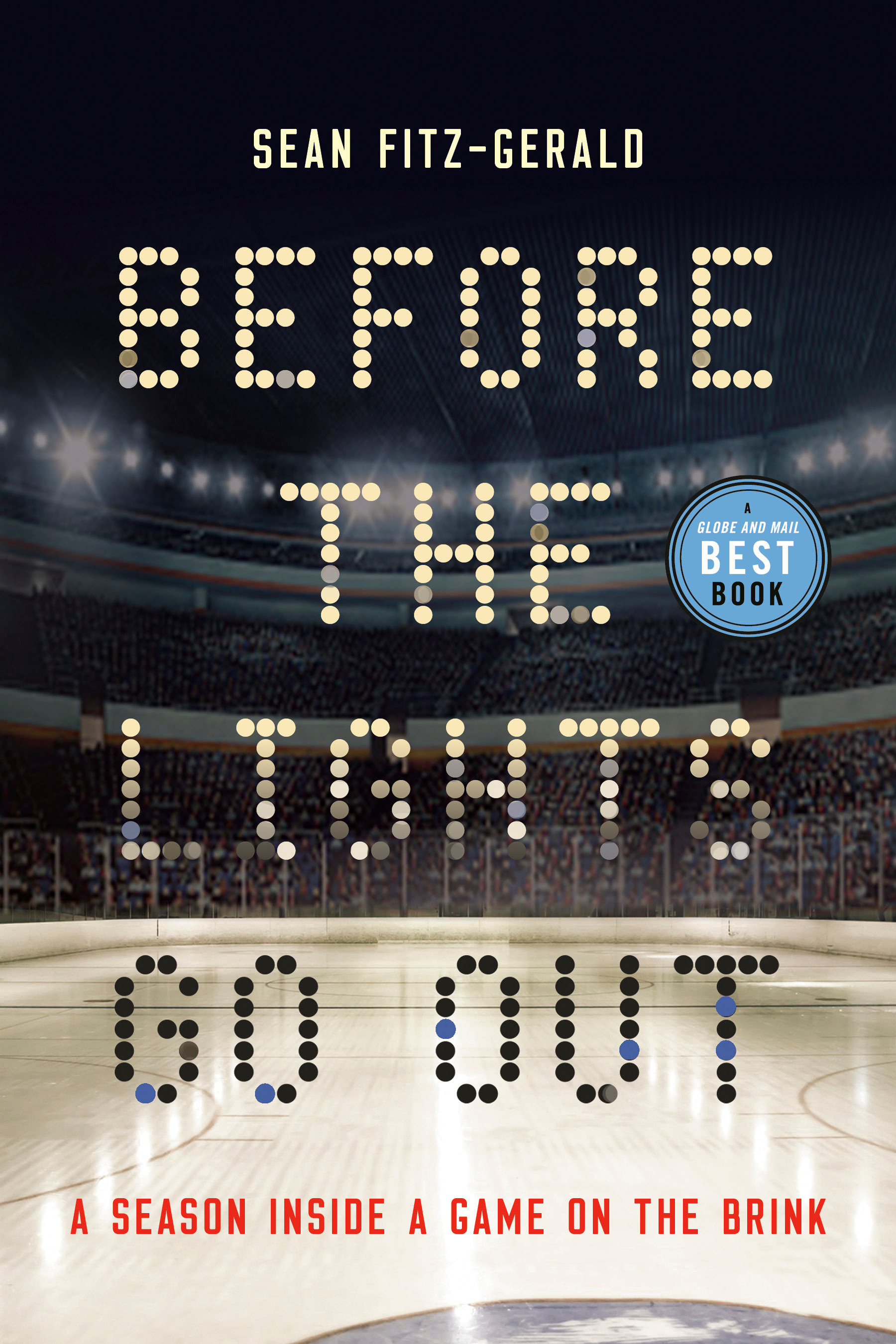 Before the Lights Go Out A Season Inside a Game on the Brink
