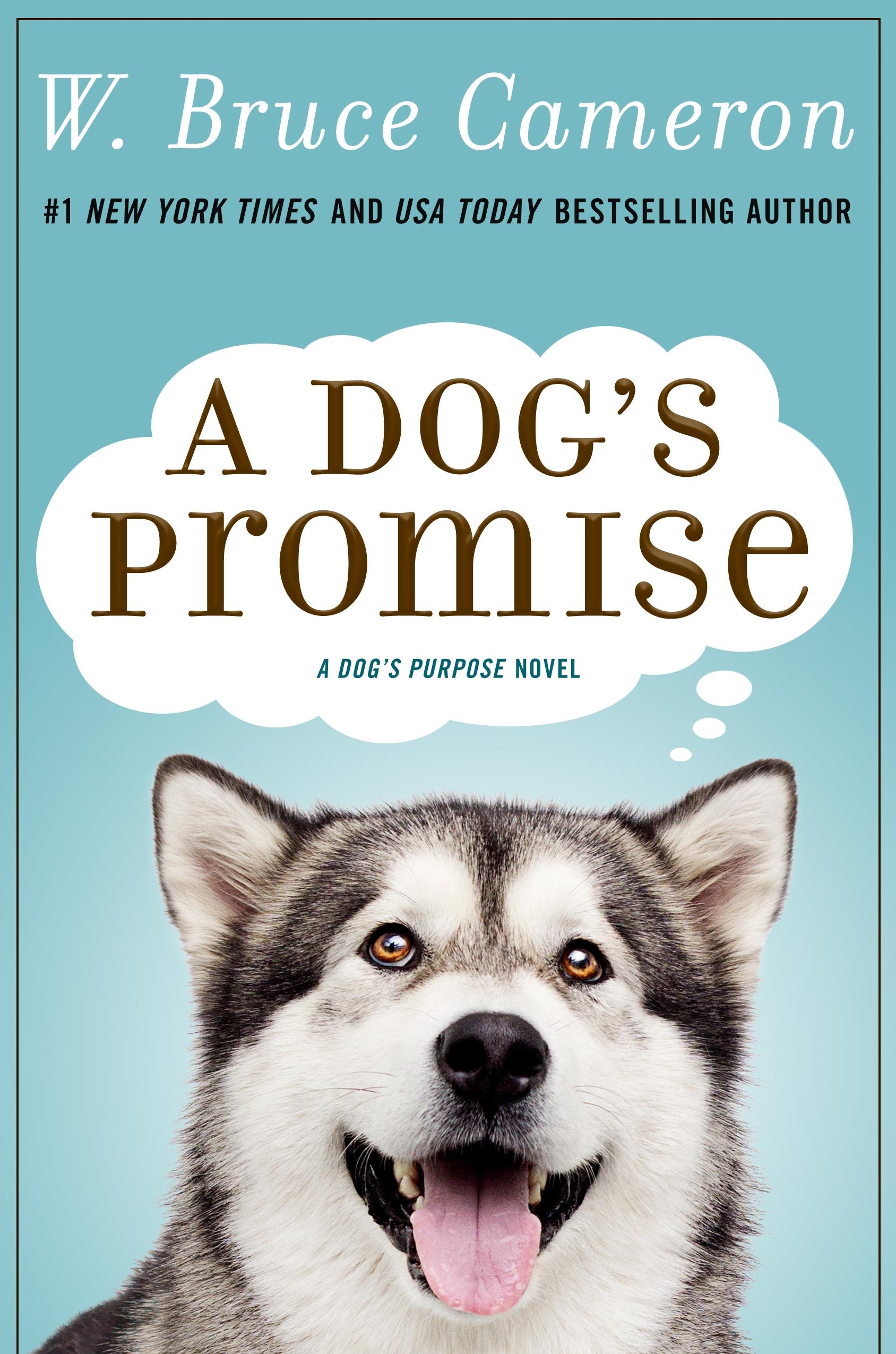 A Dog's Promise A Novel