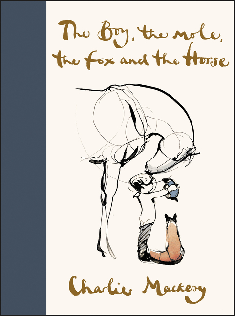 Cover Image of The Boy, the Mole, the Fox and the Horse