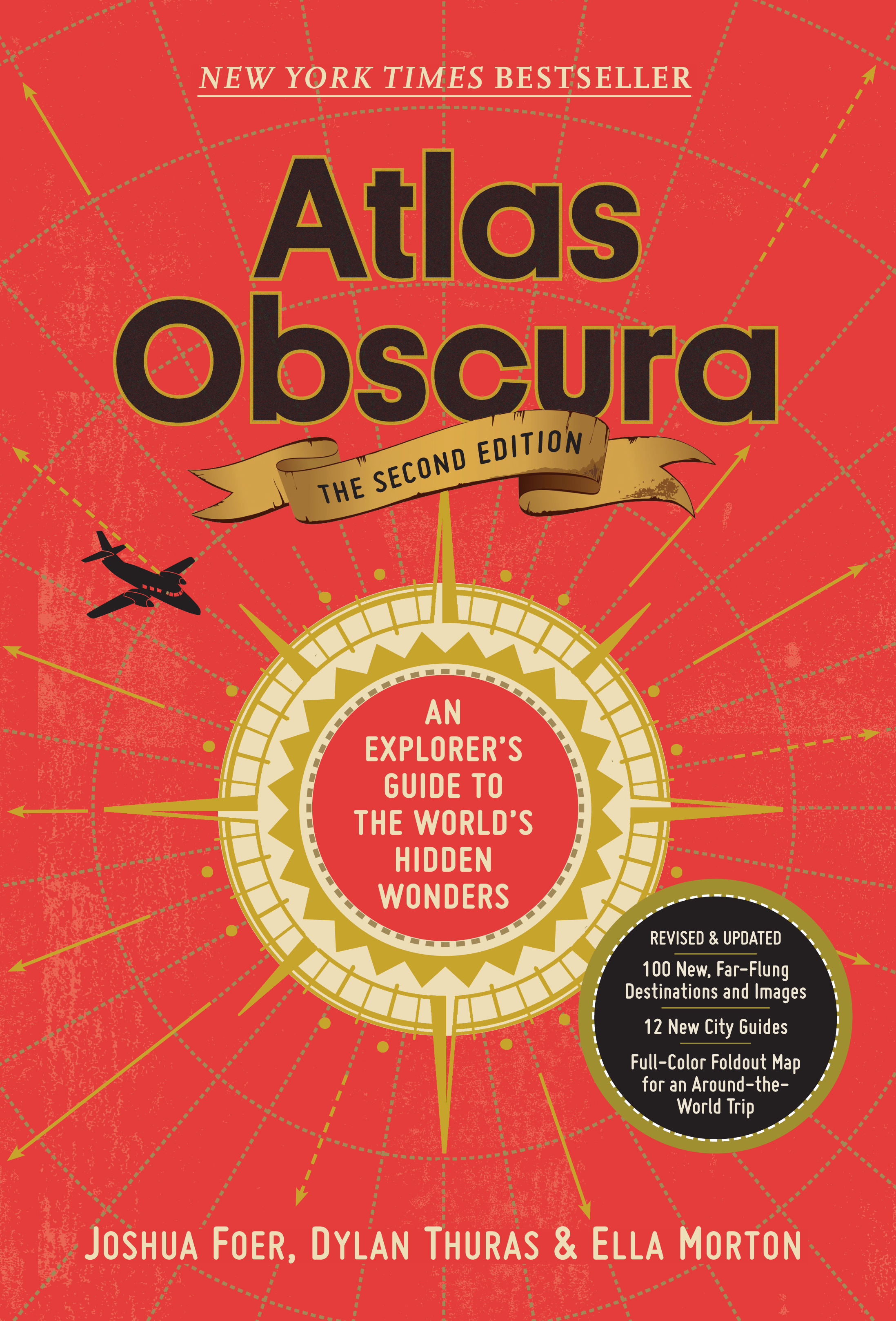 Atlas Obscura, 2nd Edition An Explorer's Guide to the World's Hidden Wonders