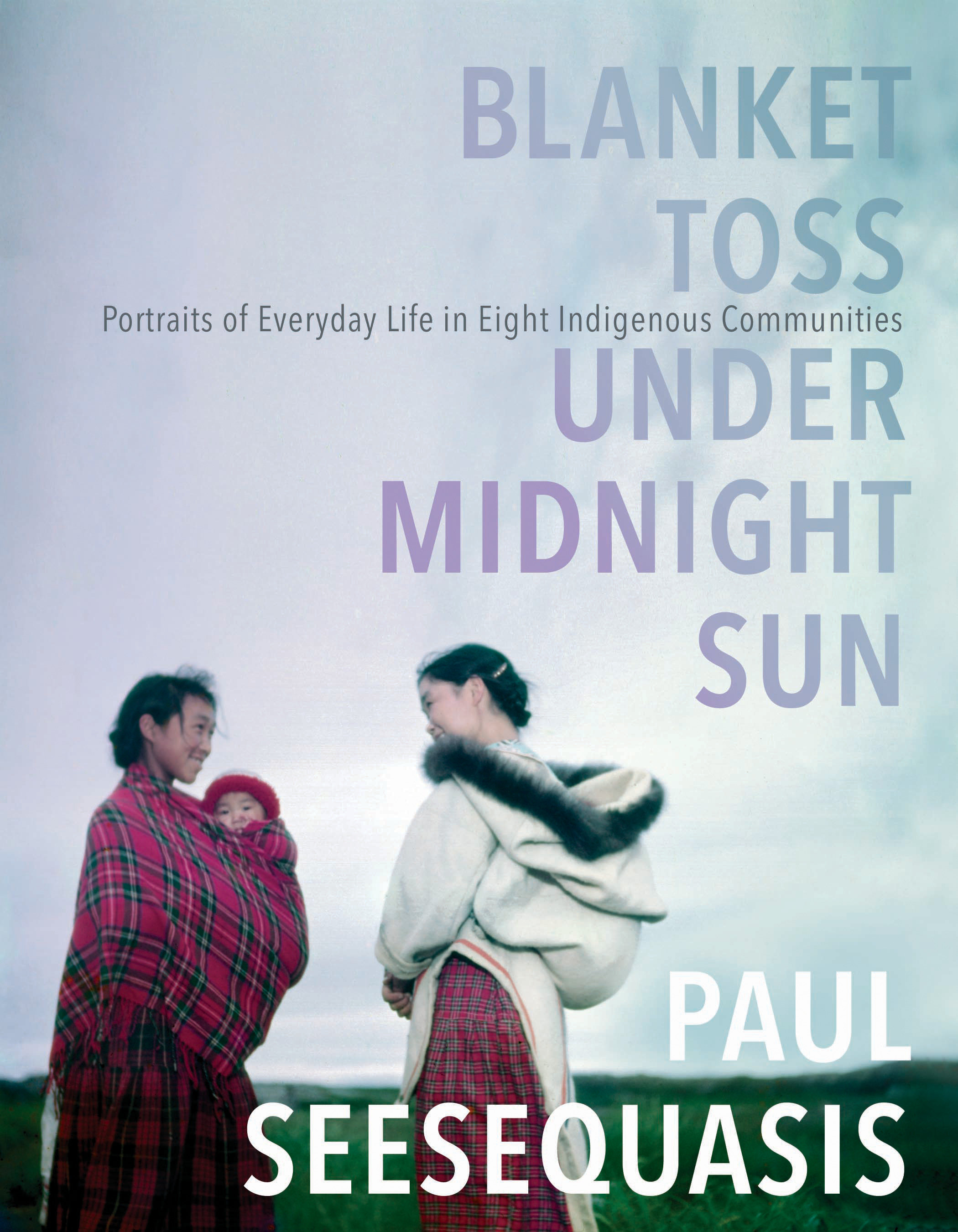 Cover Image of Blanket Toss Under Midnight Sun