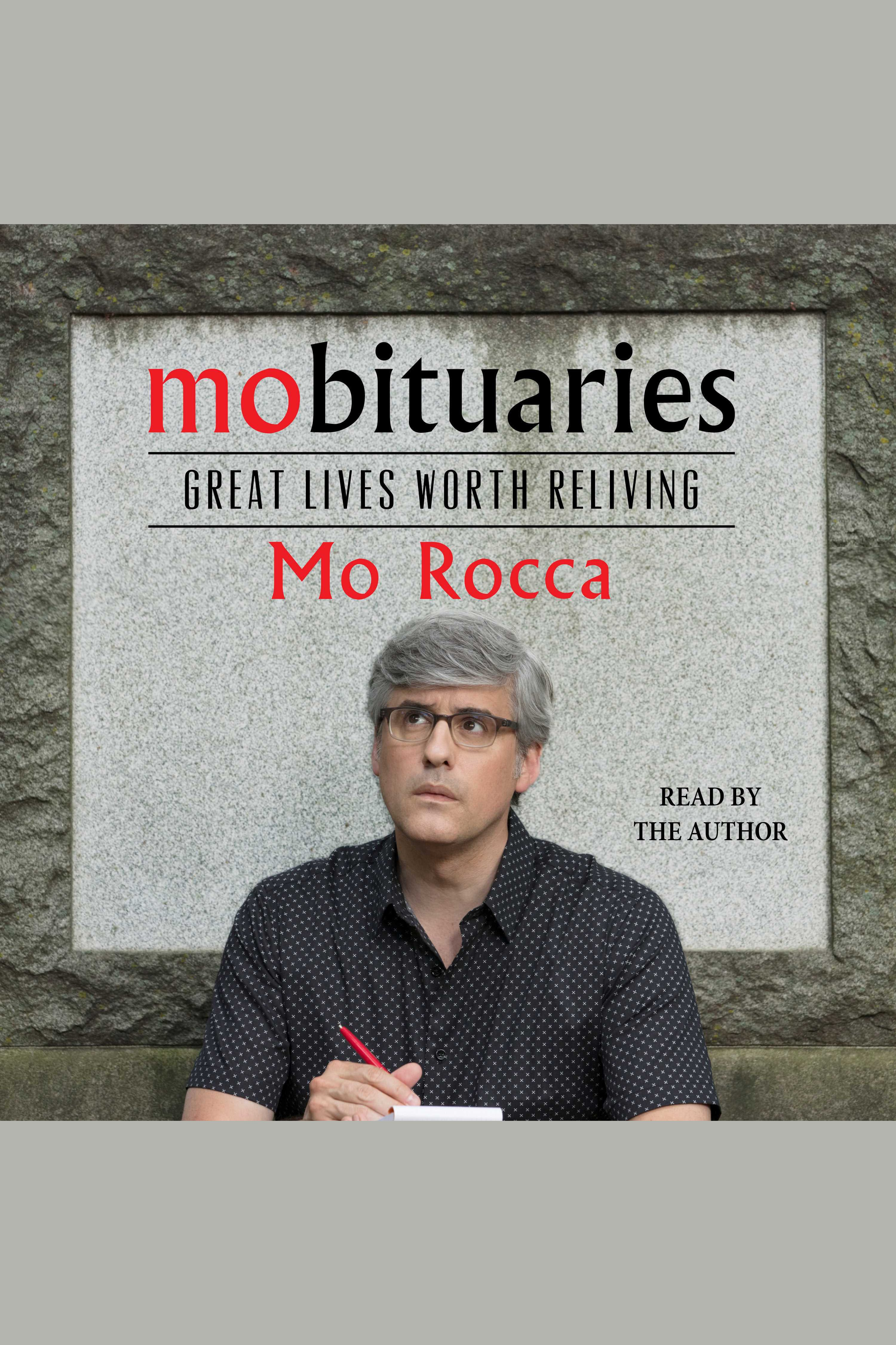 Mobituaries [electronic resource] : Great Lives Worth Reliving