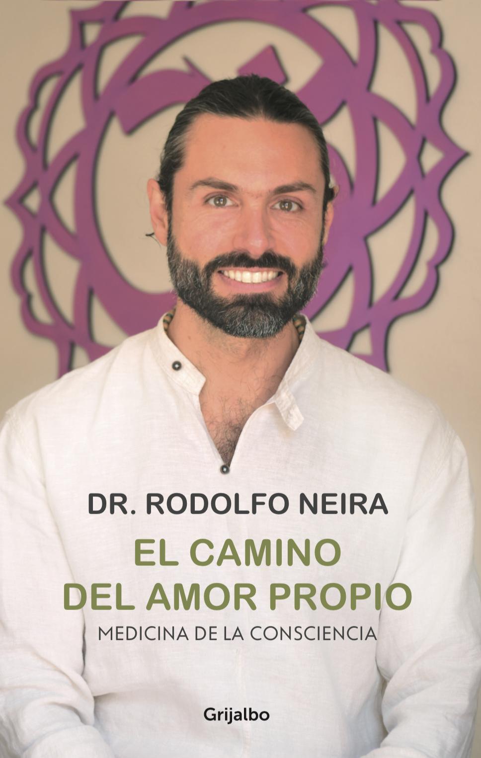 El camino del amor propio [electronic resource (downloadable eBook)] : Medicina de la consciencia