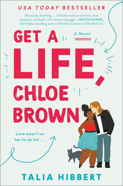 Get a Life, Chloe Brown [electronic resource] : A Novel