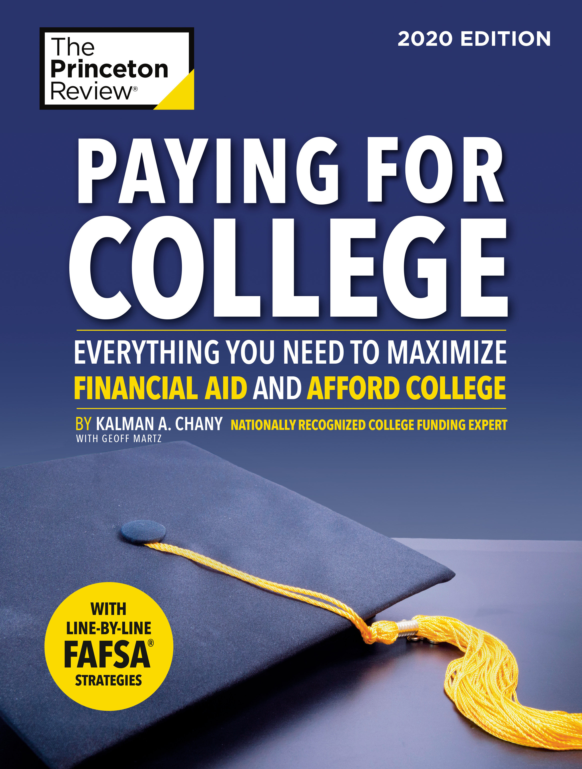 Paying for College, 2020 Edition Everything You Need to Maximize Financial Aid and Afford College