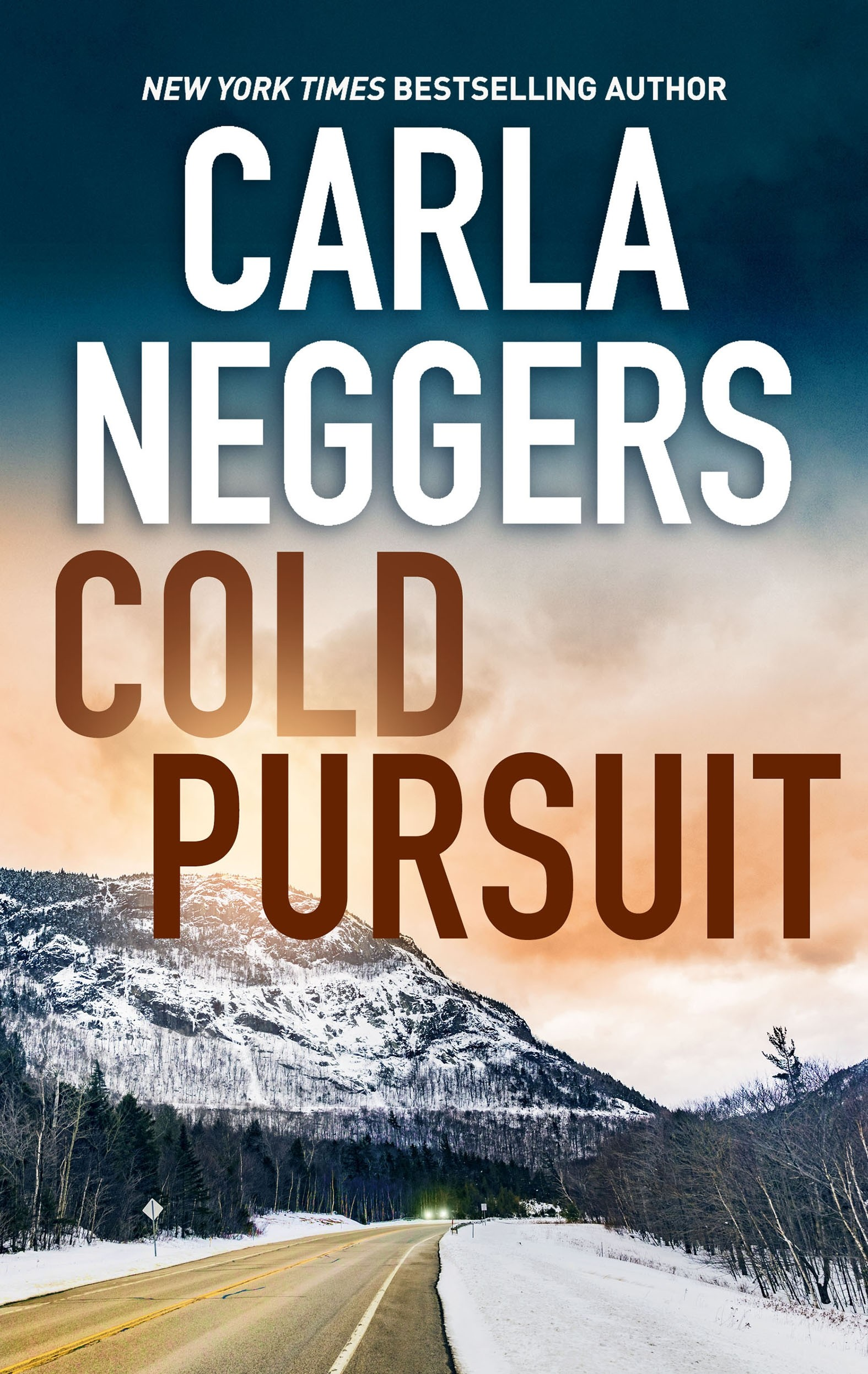 Cold Pursuit A Thrilling Romantic Suspense