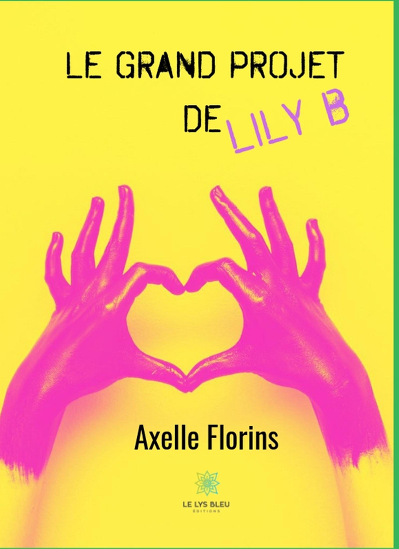 Cover Image of Le grand projet de Lily B