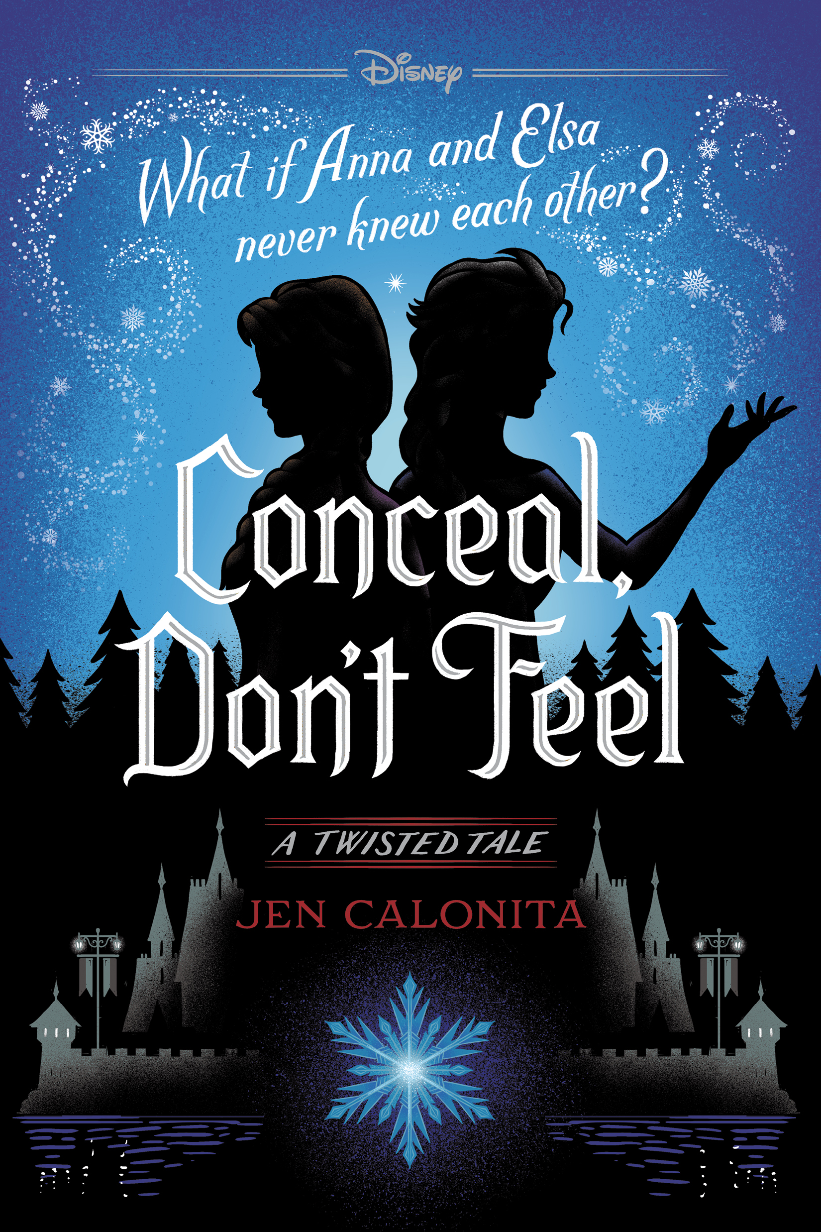 Frozen: Conceal, Don't Feel A Twisted Tale