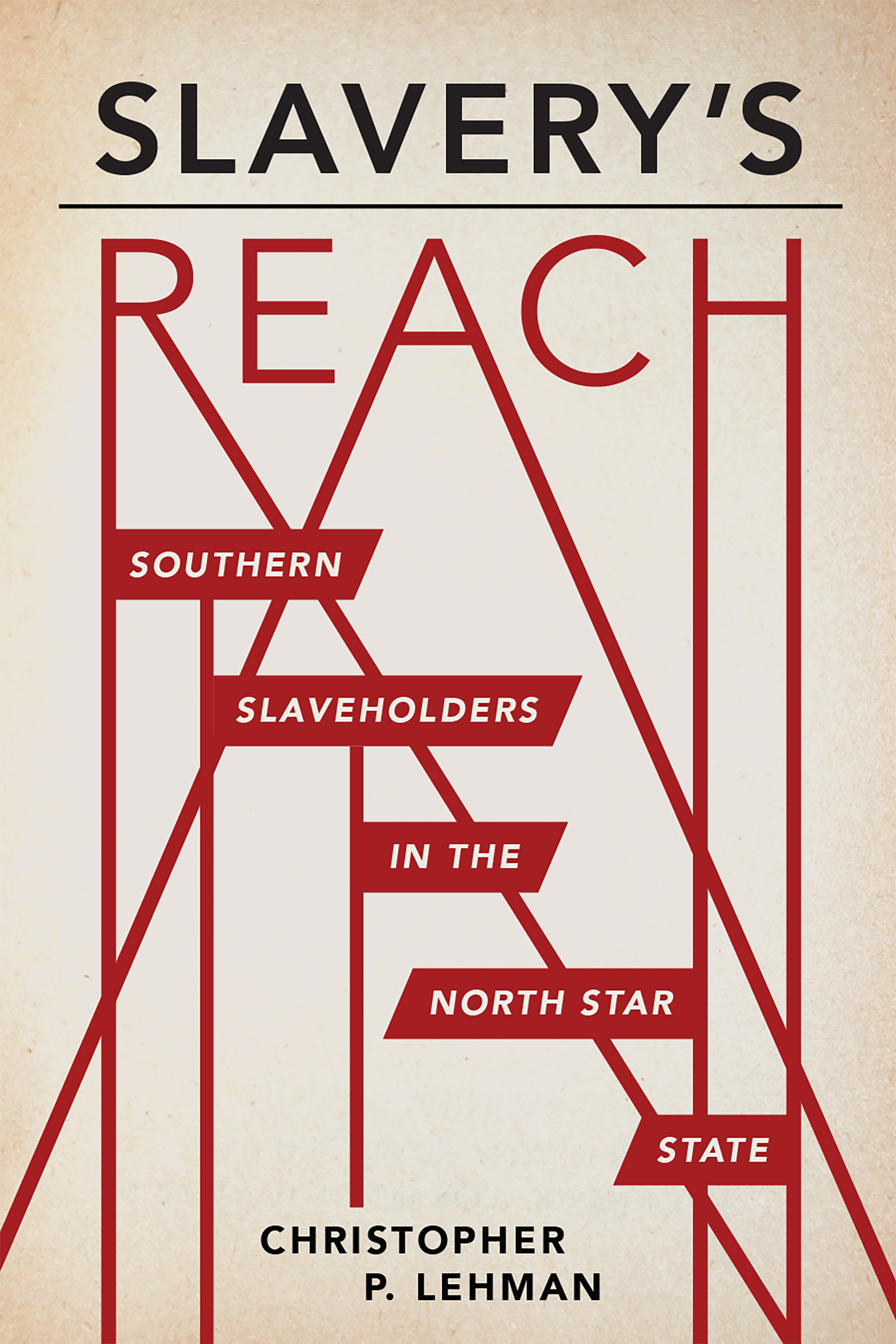 Cover image for Slavery's Reach [electronic resource] : Southern Slaveholders in the North Star State