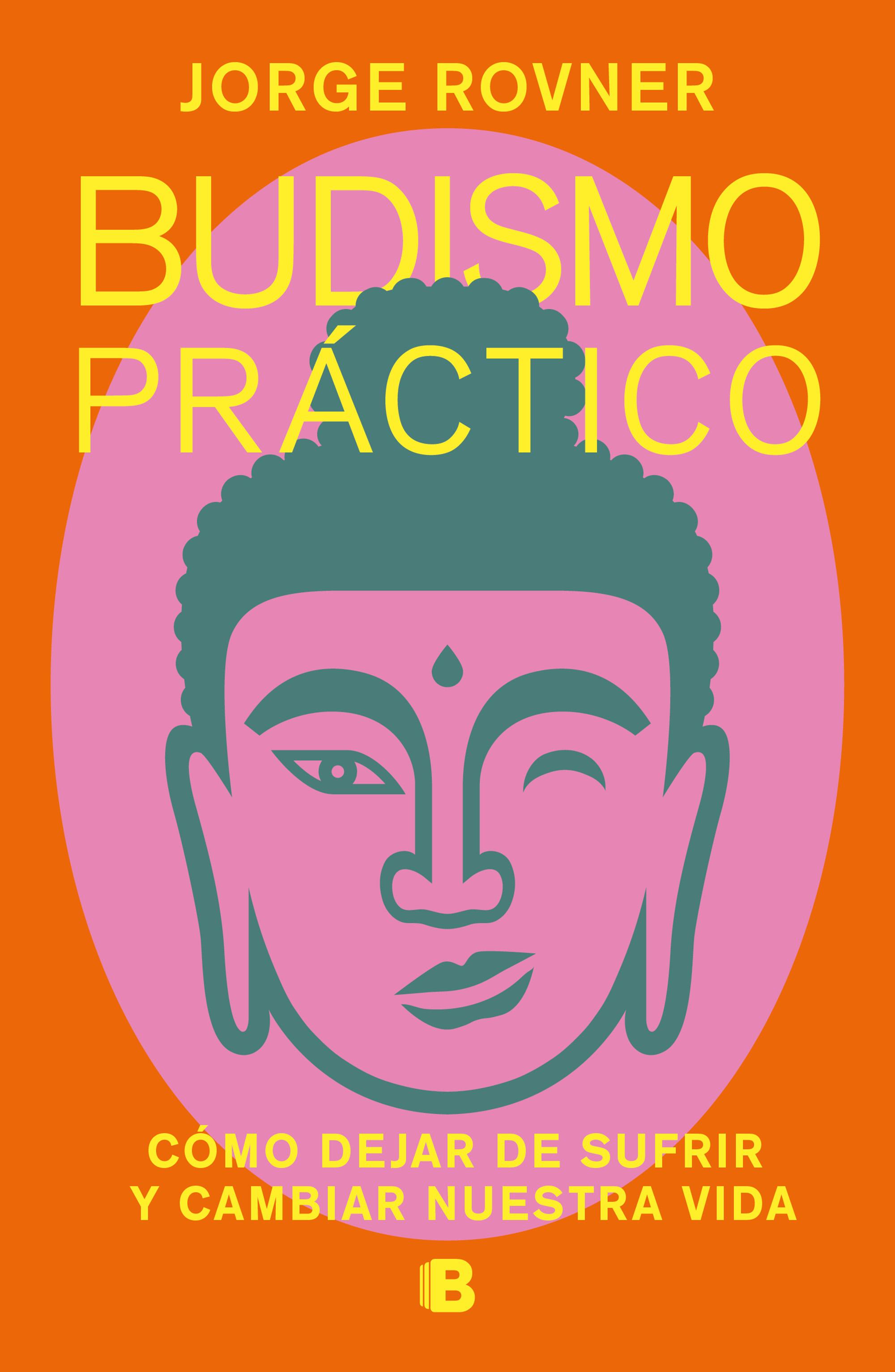 Budismo pr?ctico [electronic resource (downloadable eBook)] : C?mo dejar de sufrir y cambiar nuestra vida