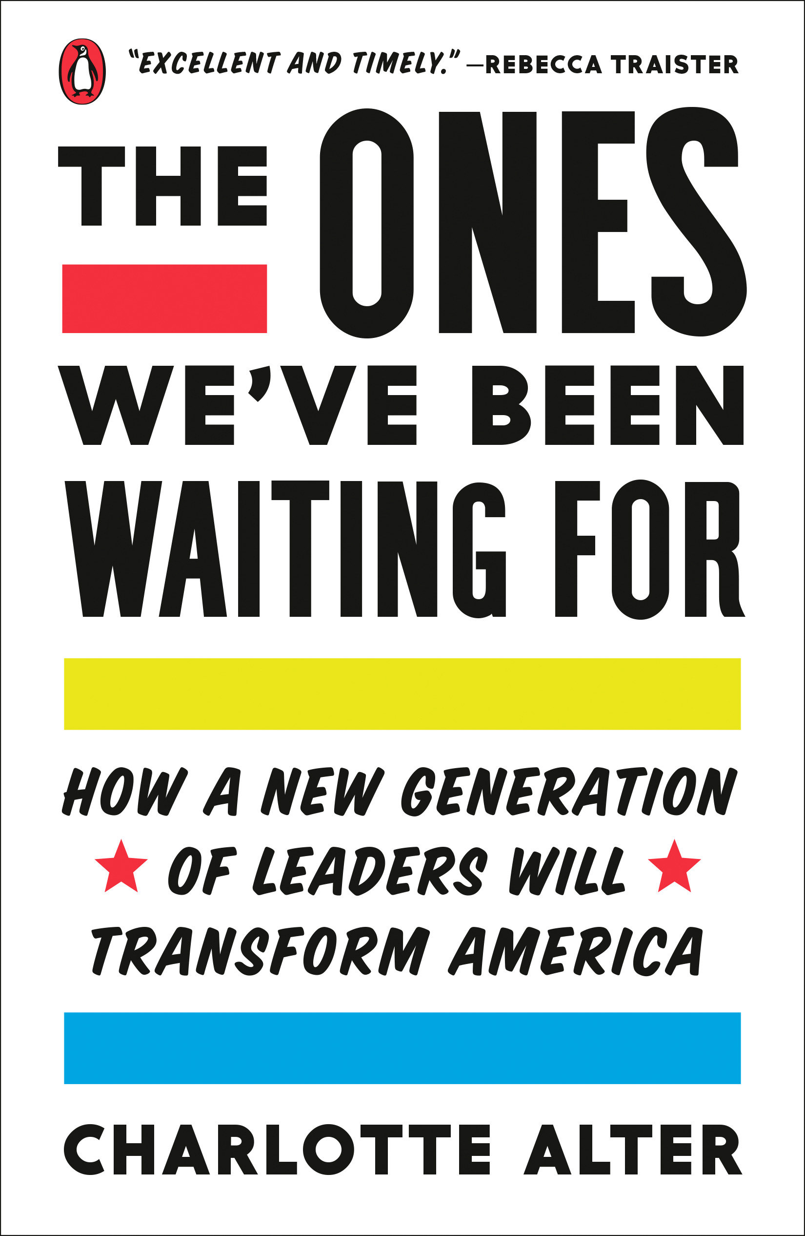 The ones we've been waiting for how a new generation of leaders will transform America cover image